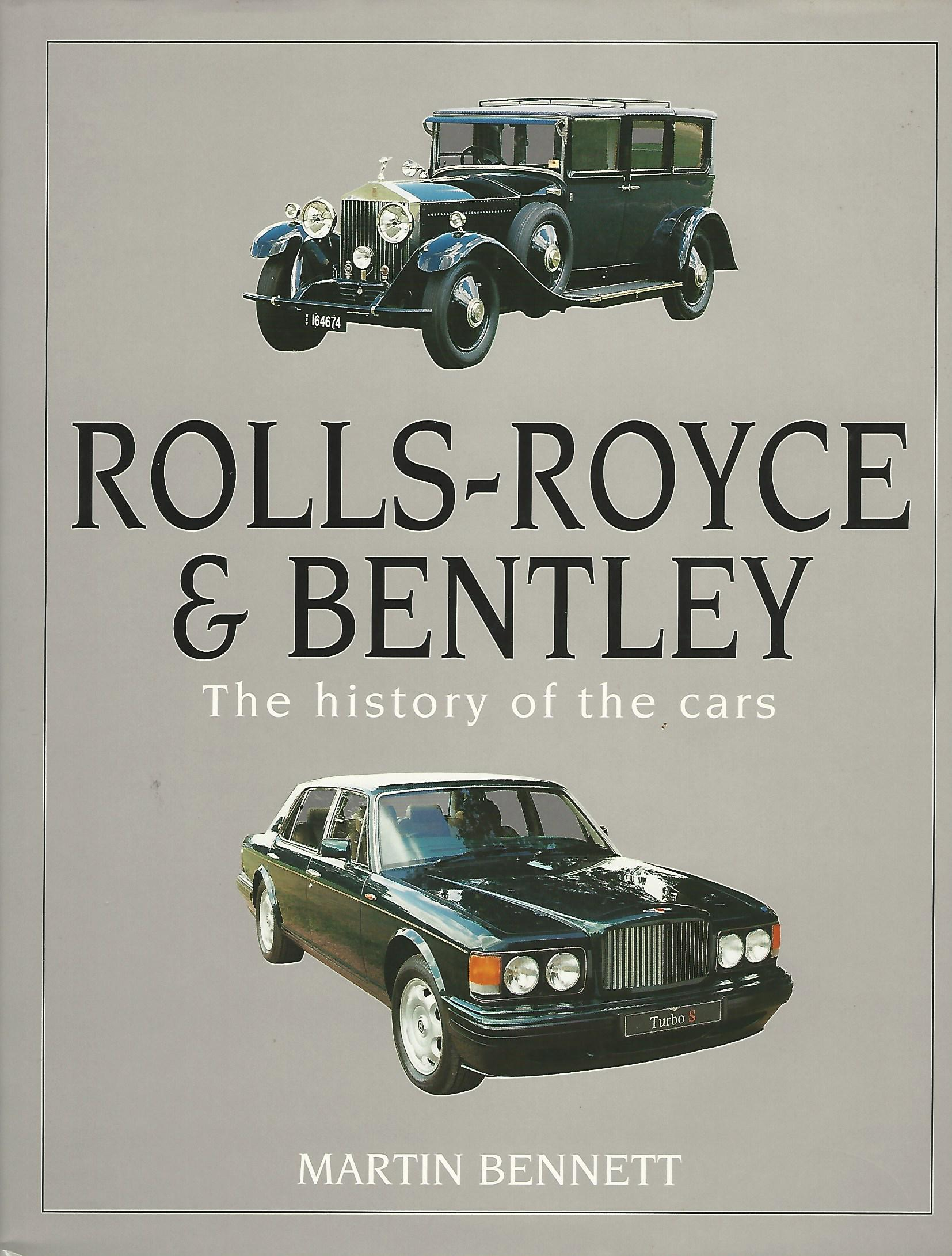Image for Rolls-Royce and Bentley: The History of the Cars.