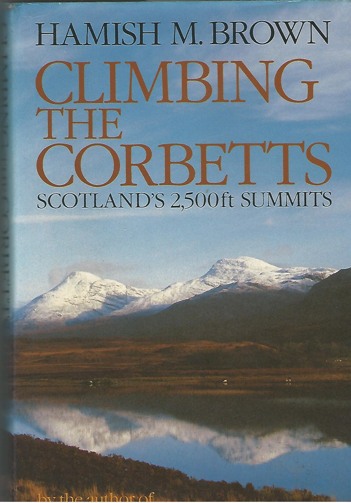 Image for Climbing the Corbetts: Scotland's 2,500 Ft Summits
