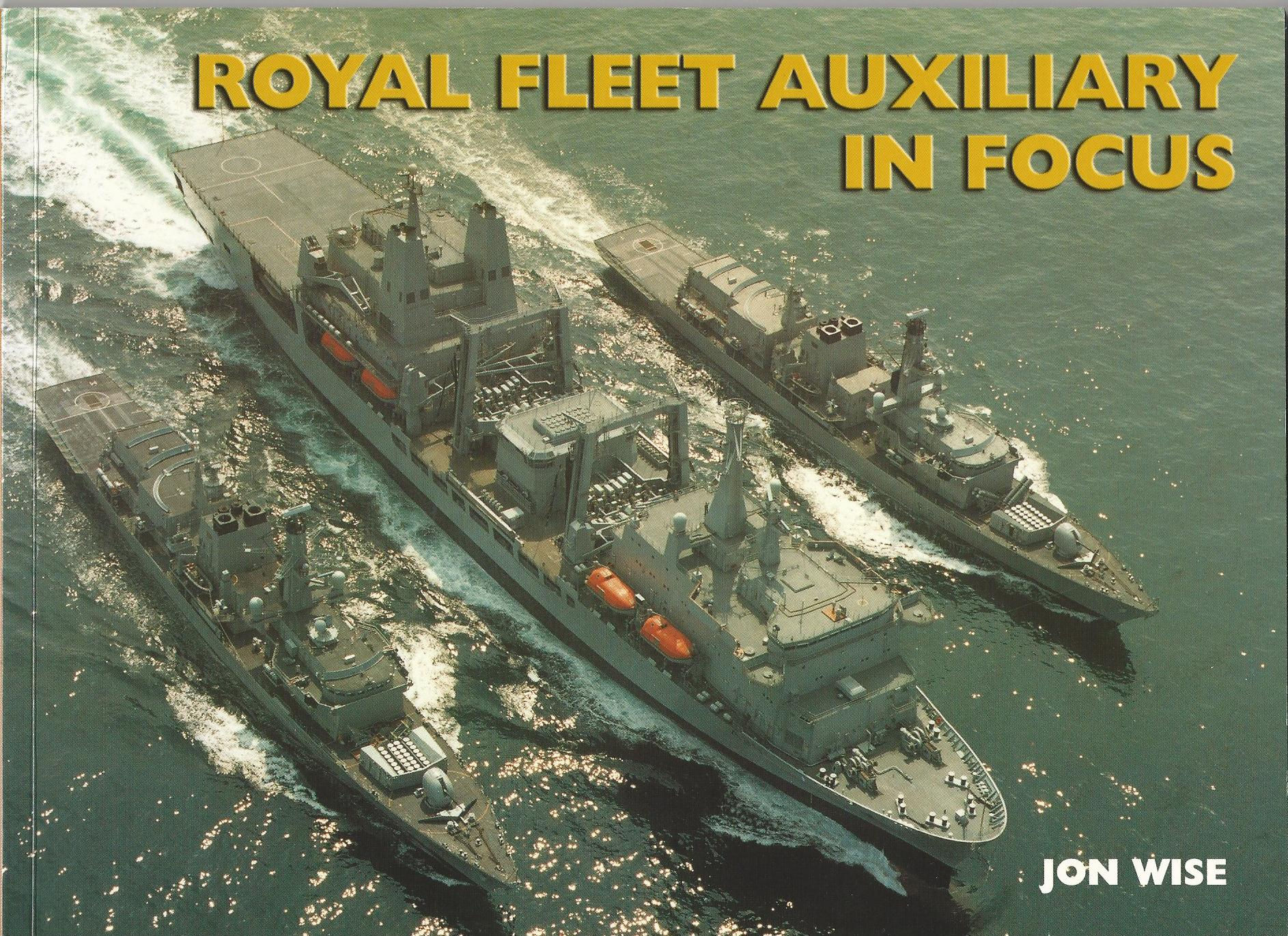 Image for Royal Fleet Auxiliary in Focus