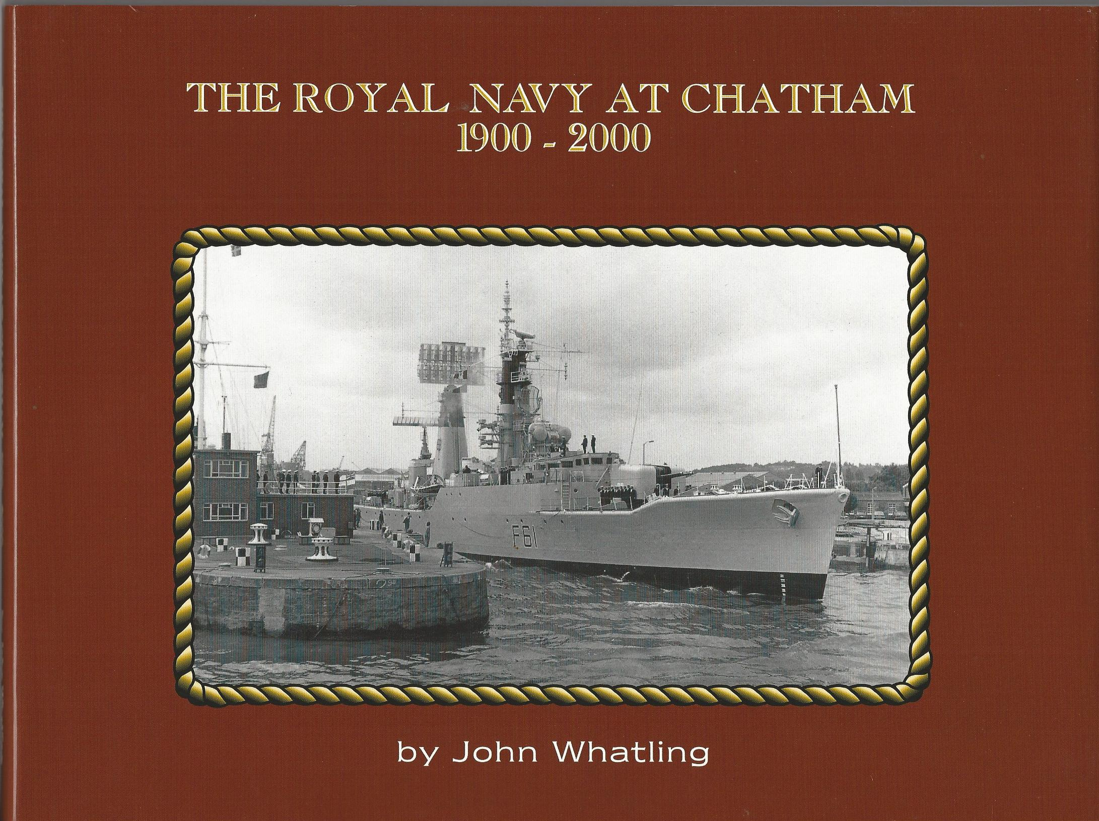 Image for The Royal Navy at Chatham 1900-2000