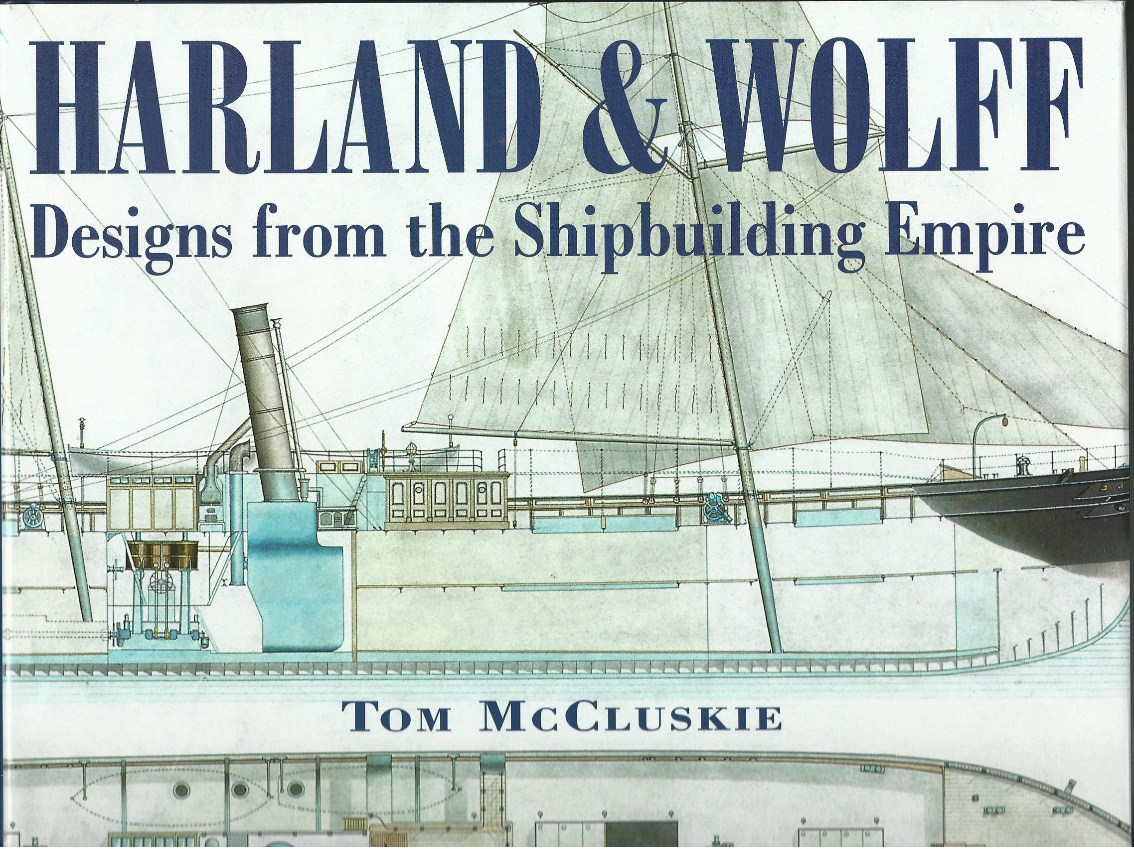 Image for Harland and Wolff: Designs from the Shipbuilding Empire