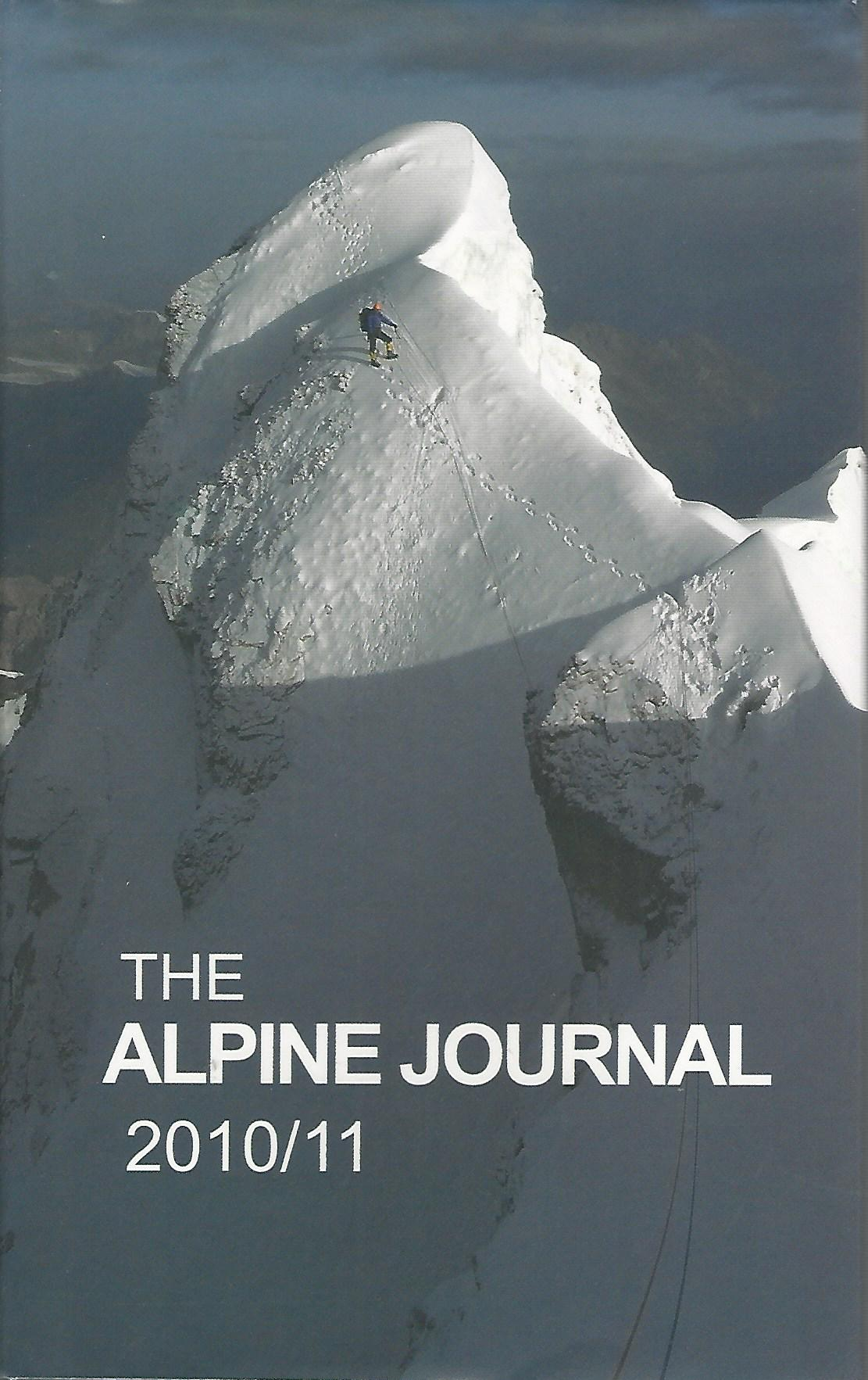 Image for The Alpine Journal 2010/2011: A Record of Mountain Adventure and Scientific Observation.