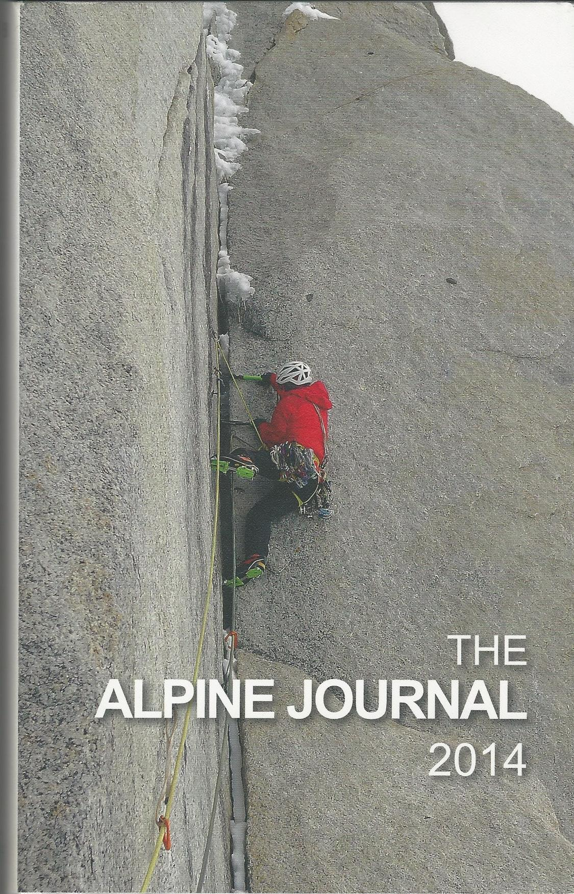 Image for The Alpine Journal 2014: A Record of Mountain Adventure and Scientific Observation. Volume 118.