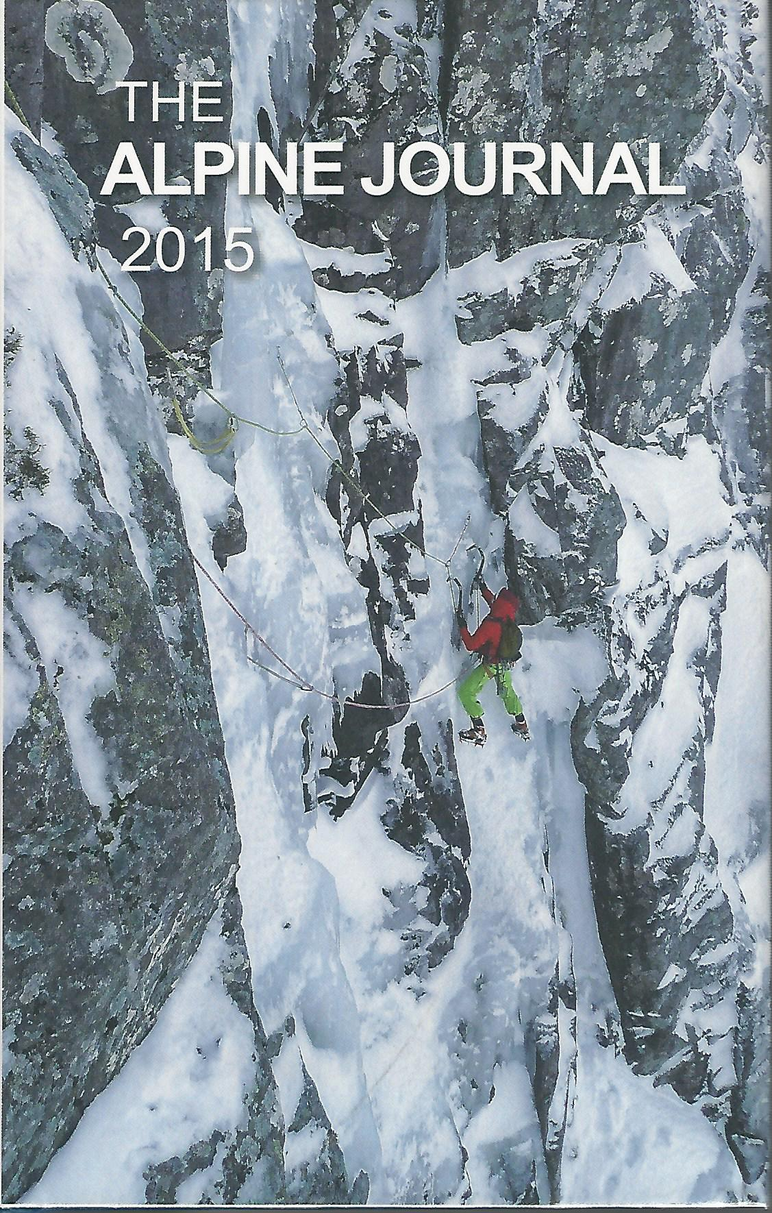 Image for The Alpine Journal 2015, A Record of Mountain Adventure and Scientific Observation. Volume 119.
