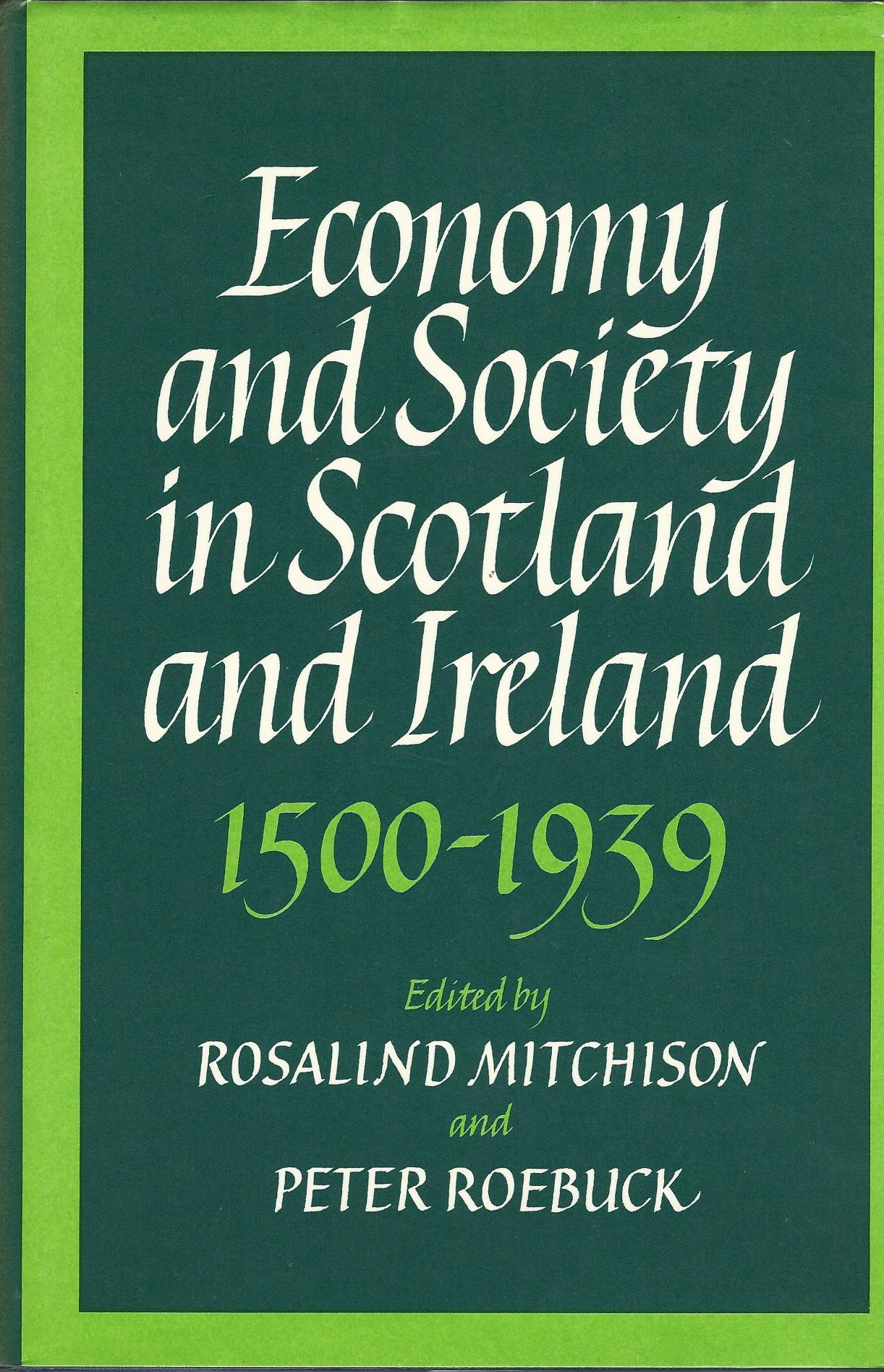 Image for Economy and Society in Scotland and Ireland, 1500-1939.
