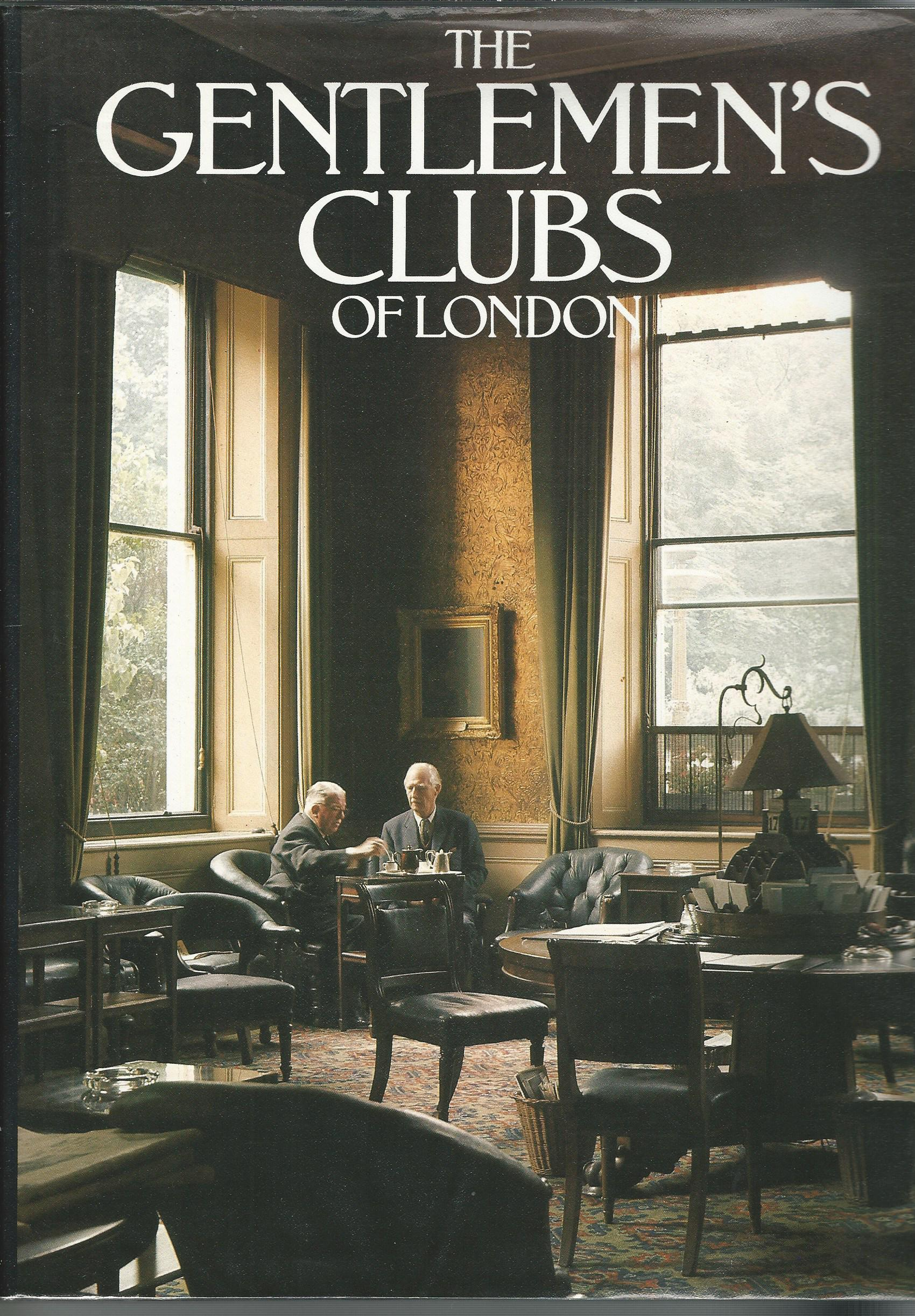 Image for The Gentlemen's Clubs of London.
