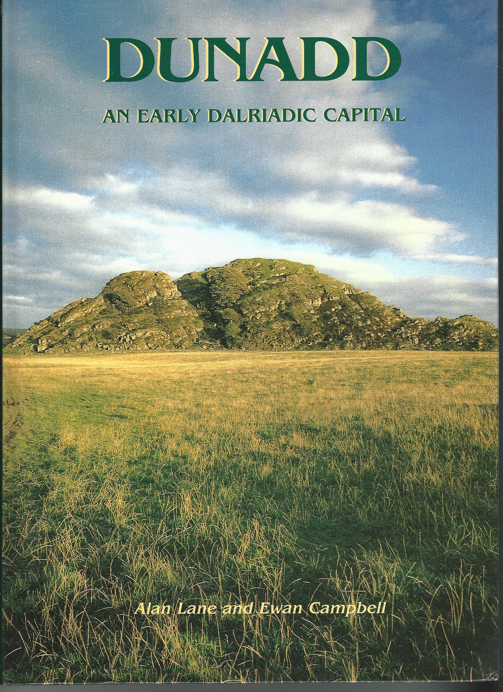 Image for Dunadd: An Early Dalriadic Capital (Cardiff Studies in Archaeology).