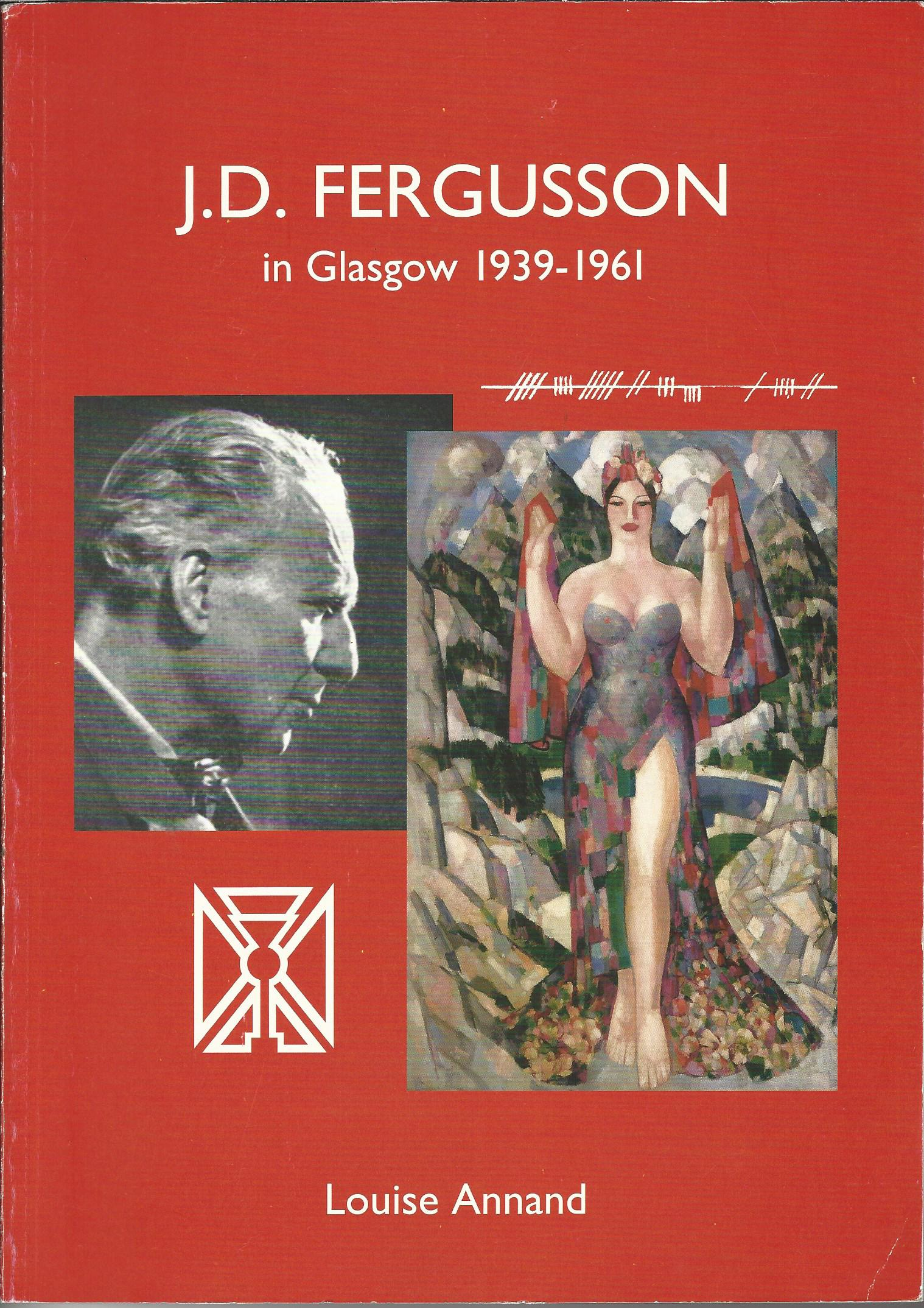 Image for J. D. Fergusson in Glasgow 1939-1961.