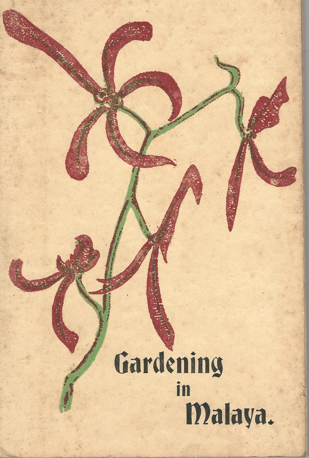 Image for Gardening in Malaya.