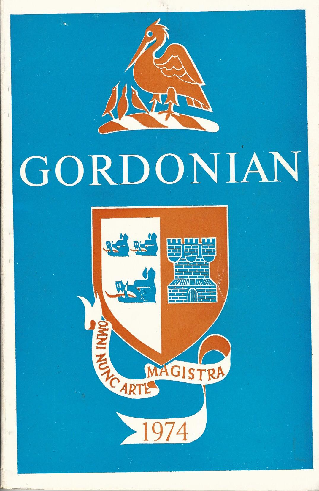 Image for The Gordonian Magazine of the past and present pupils of Robert Gordon's College. 1974
