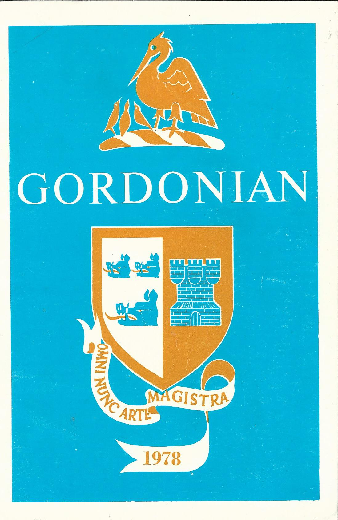 Image for The Gordonian Magazine of the past and present pupils of Robert Gordon's College. 1978