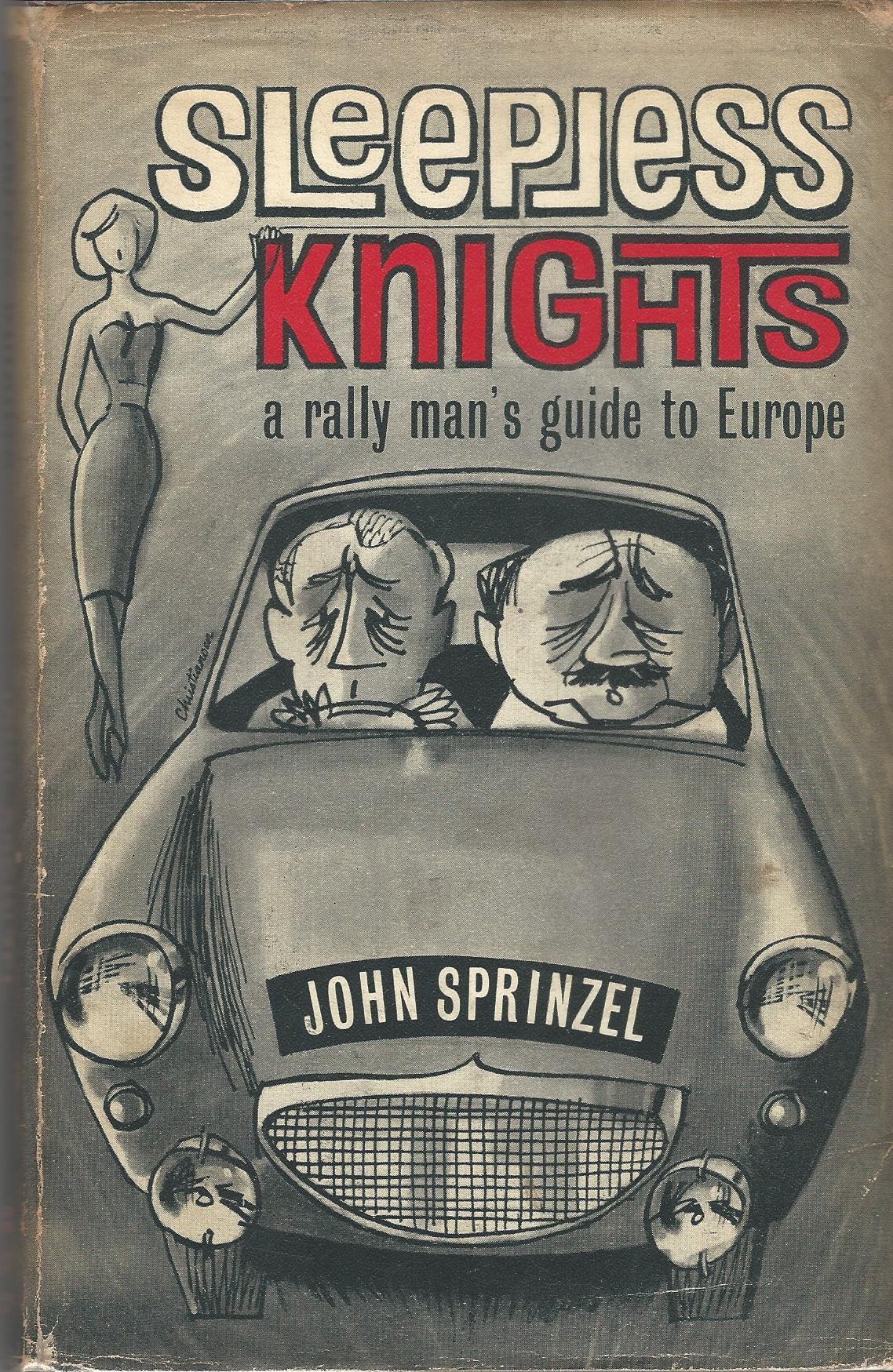 Image for Sleepless Knights: A Rally Man's Guide to Europe.