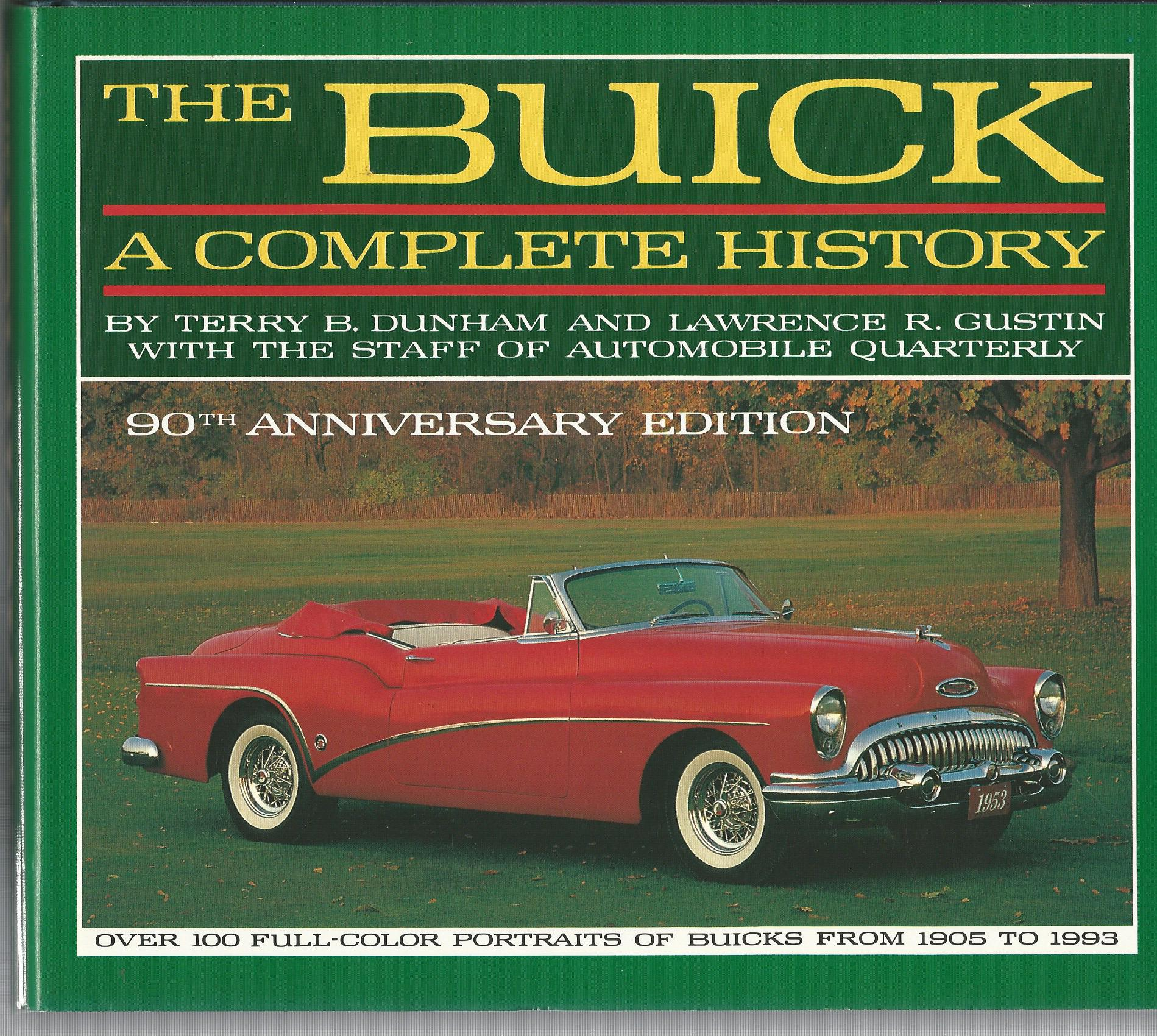 Image for The Buick: A Complete History (90th Anniversary Edition) (Automobile Quarterly Library Series)