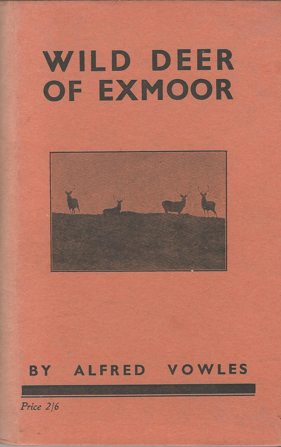 Image for Wild Deer of Exmoor: History, Haunts, Habits
