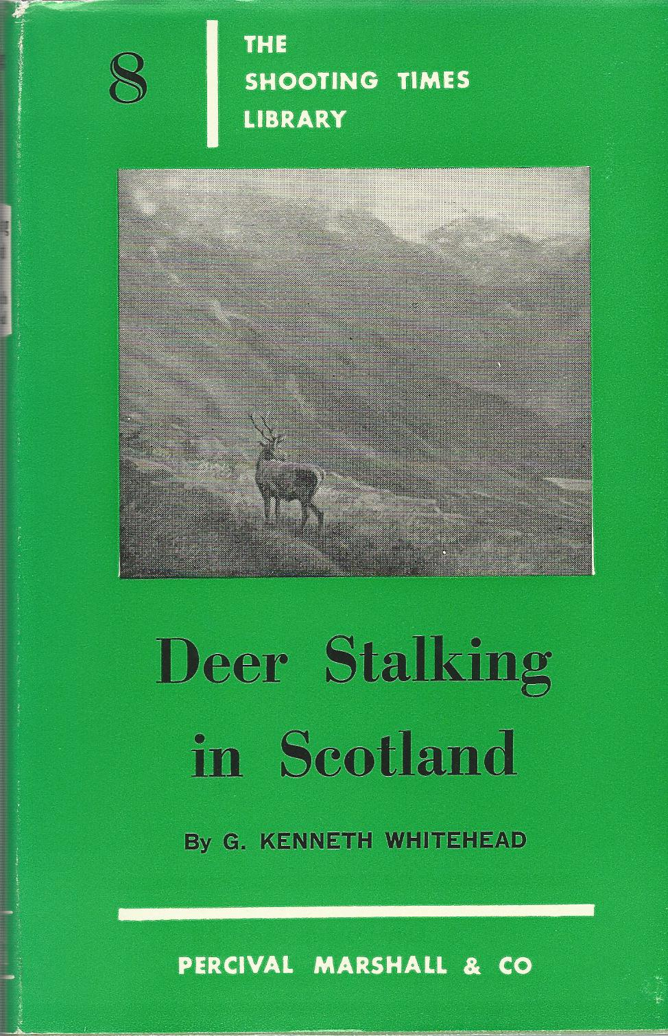 Image for Deer Stalking in Scotland: The Shooting Times Library 8