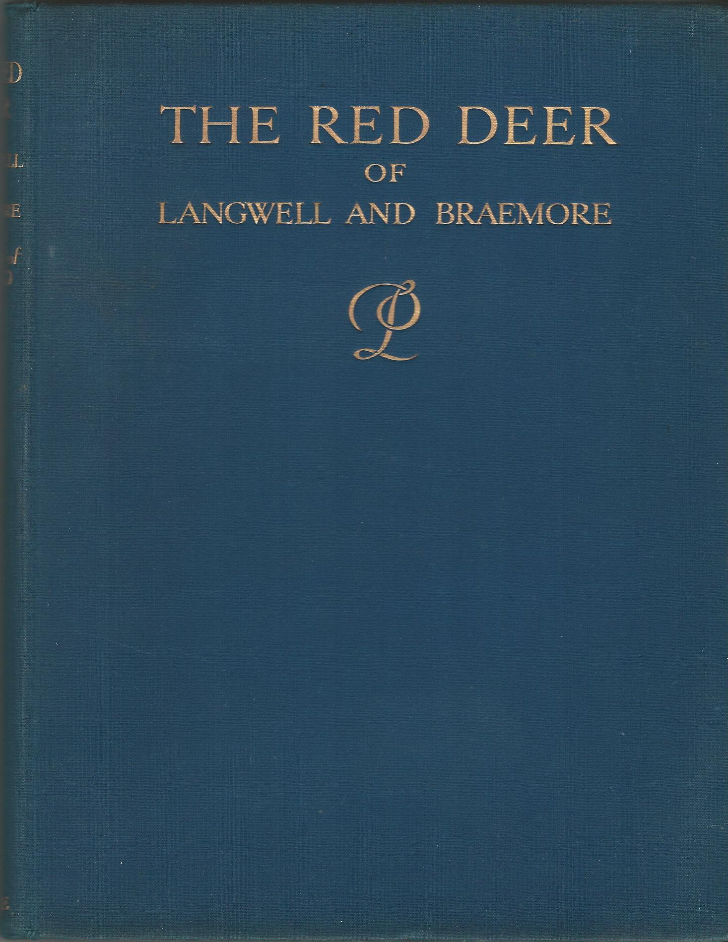 Image for The Red Deer of Langwell and Braemore 1880-1934