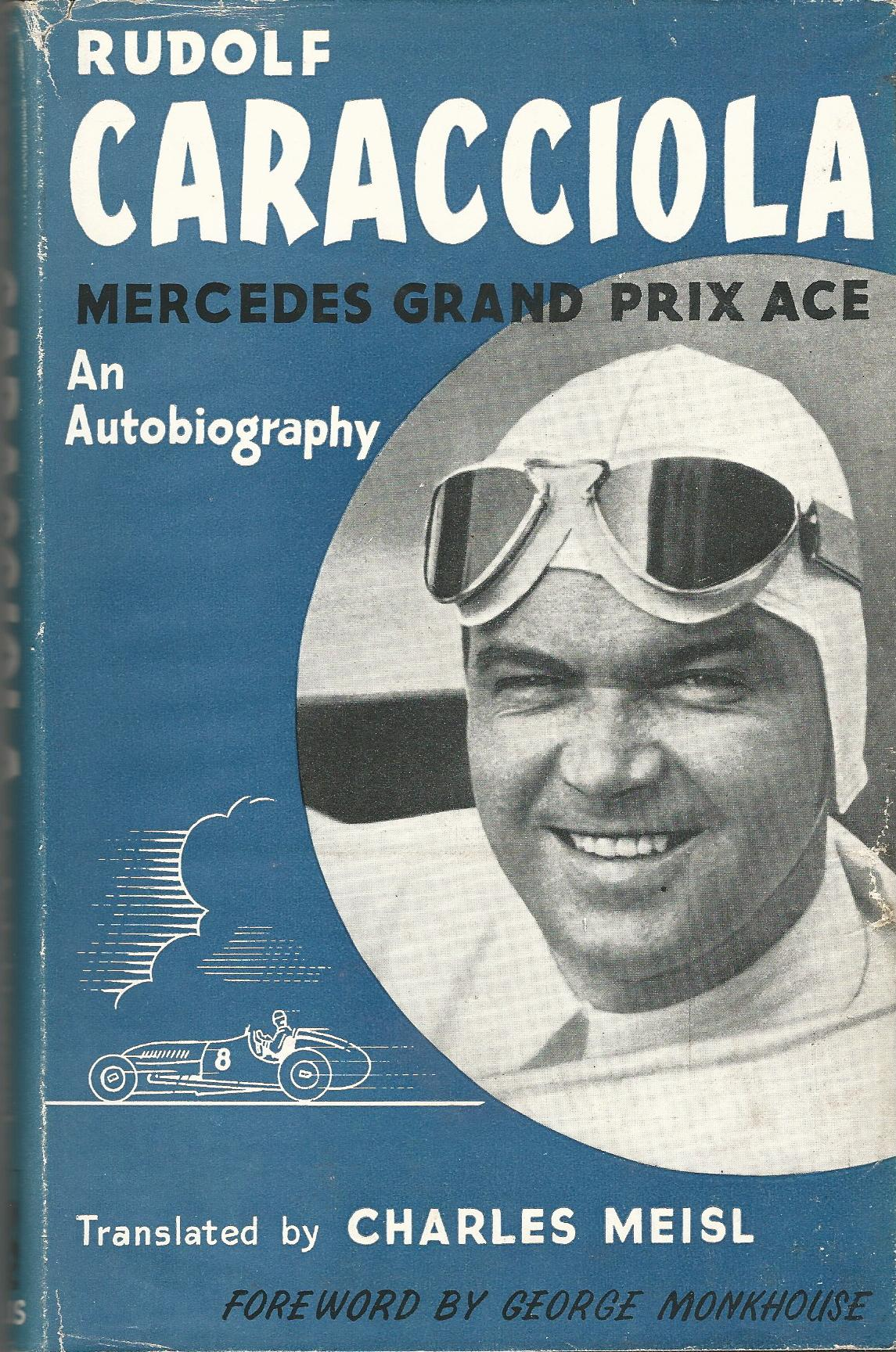 Image for Caracciola: Mercedes Grand Prix Ace
