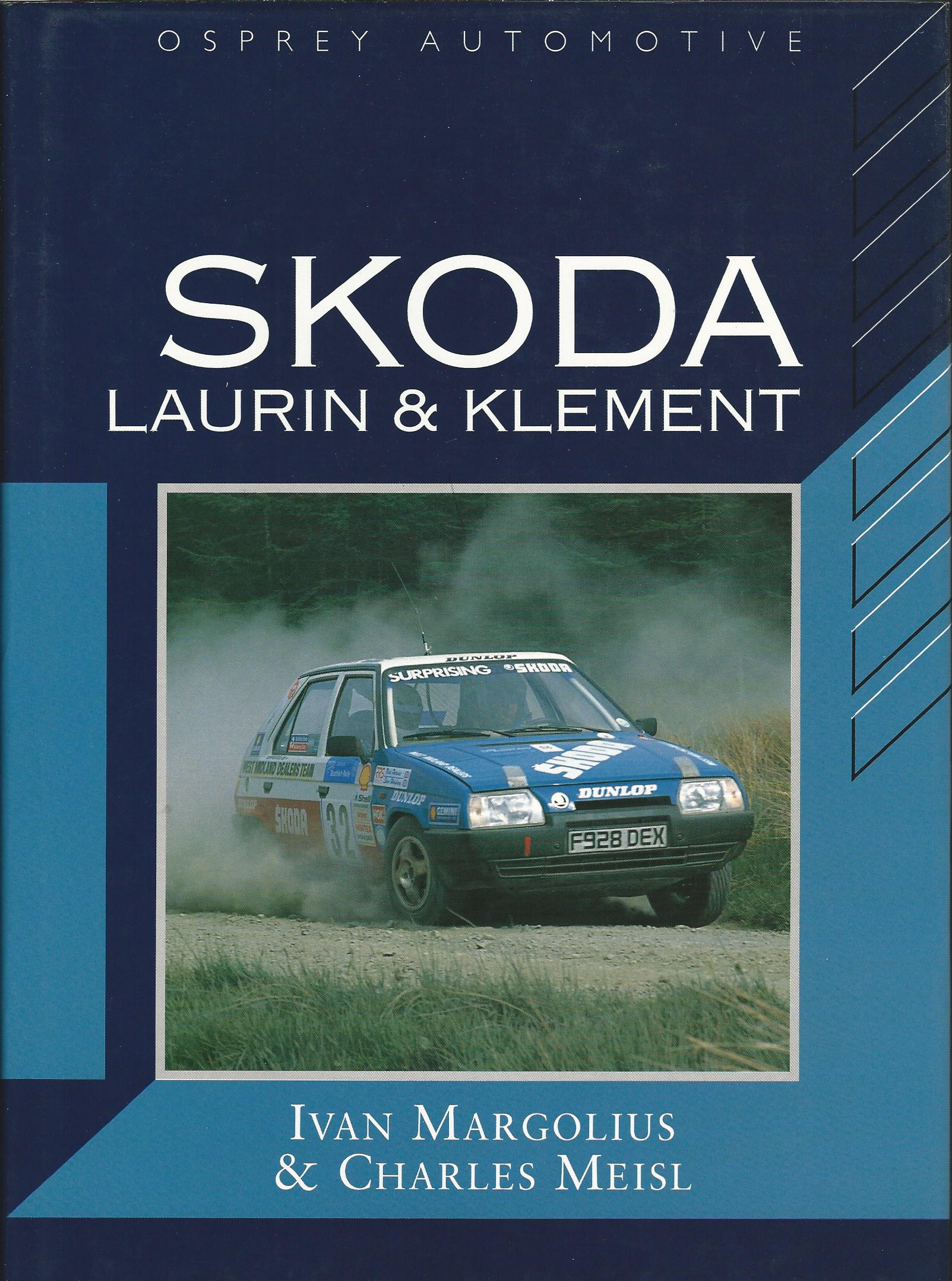 Image for Skoda: Laurin & Klement (Marque History S.)