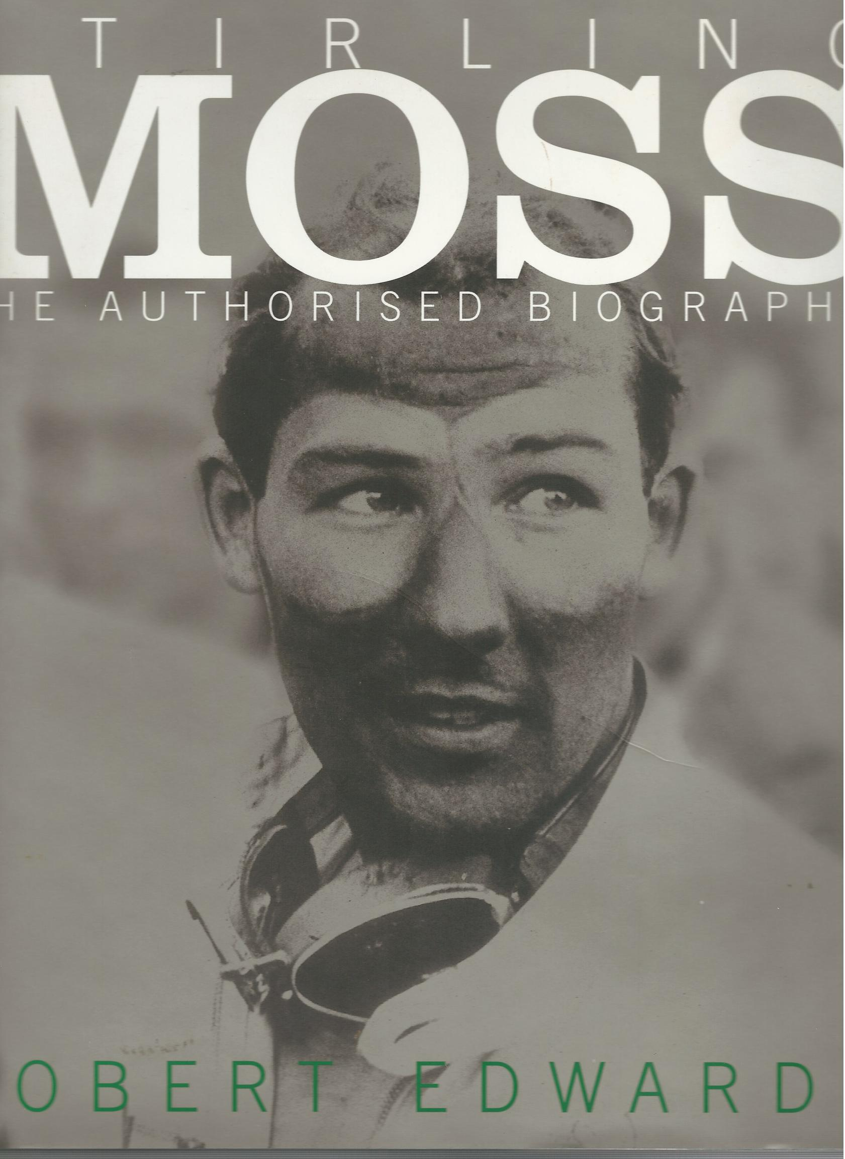 Image for Stirling Moss: The Authorised Biography.