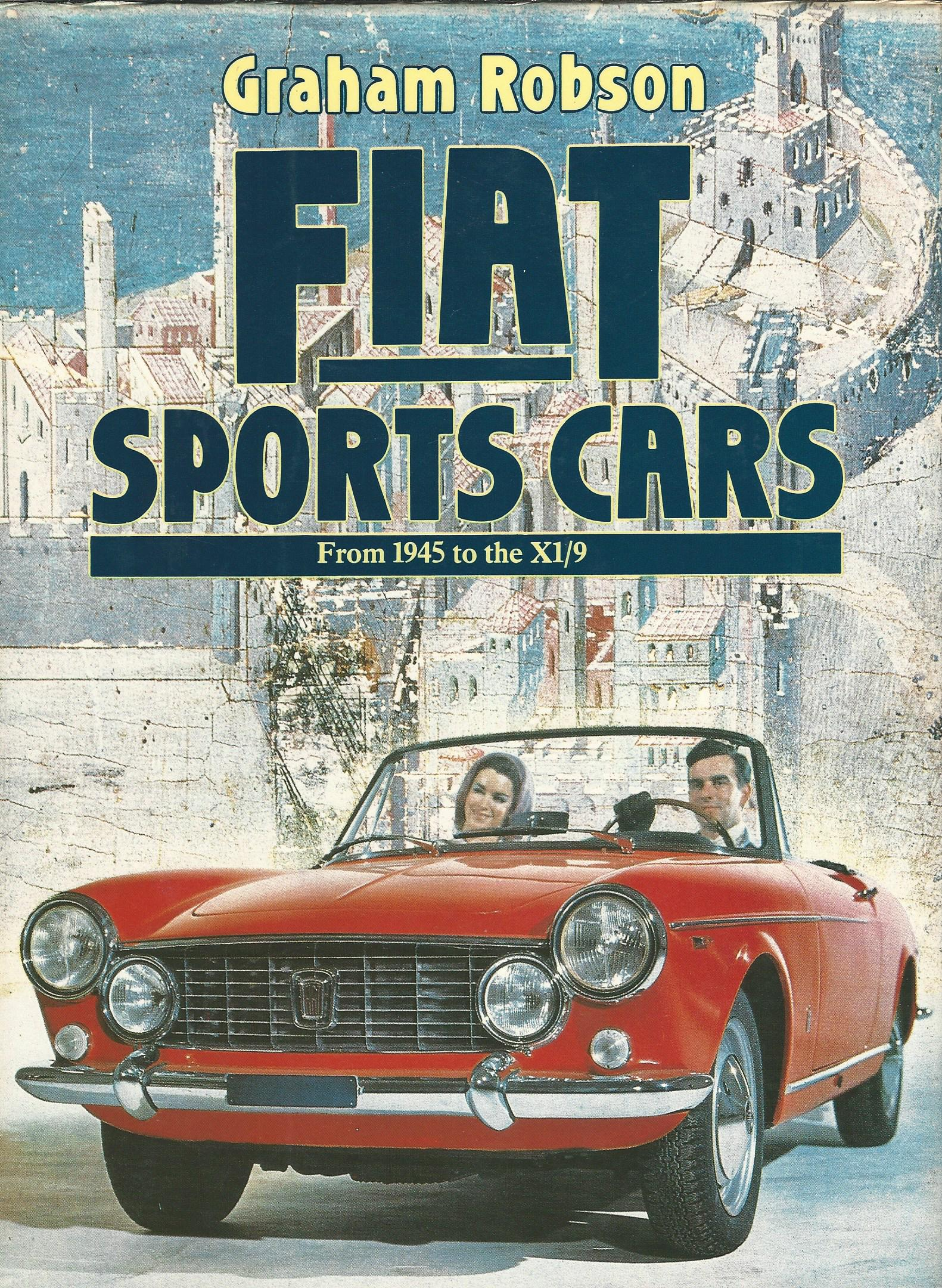 Image for Fiat Sports Cars: From 1945 to the X1/9.