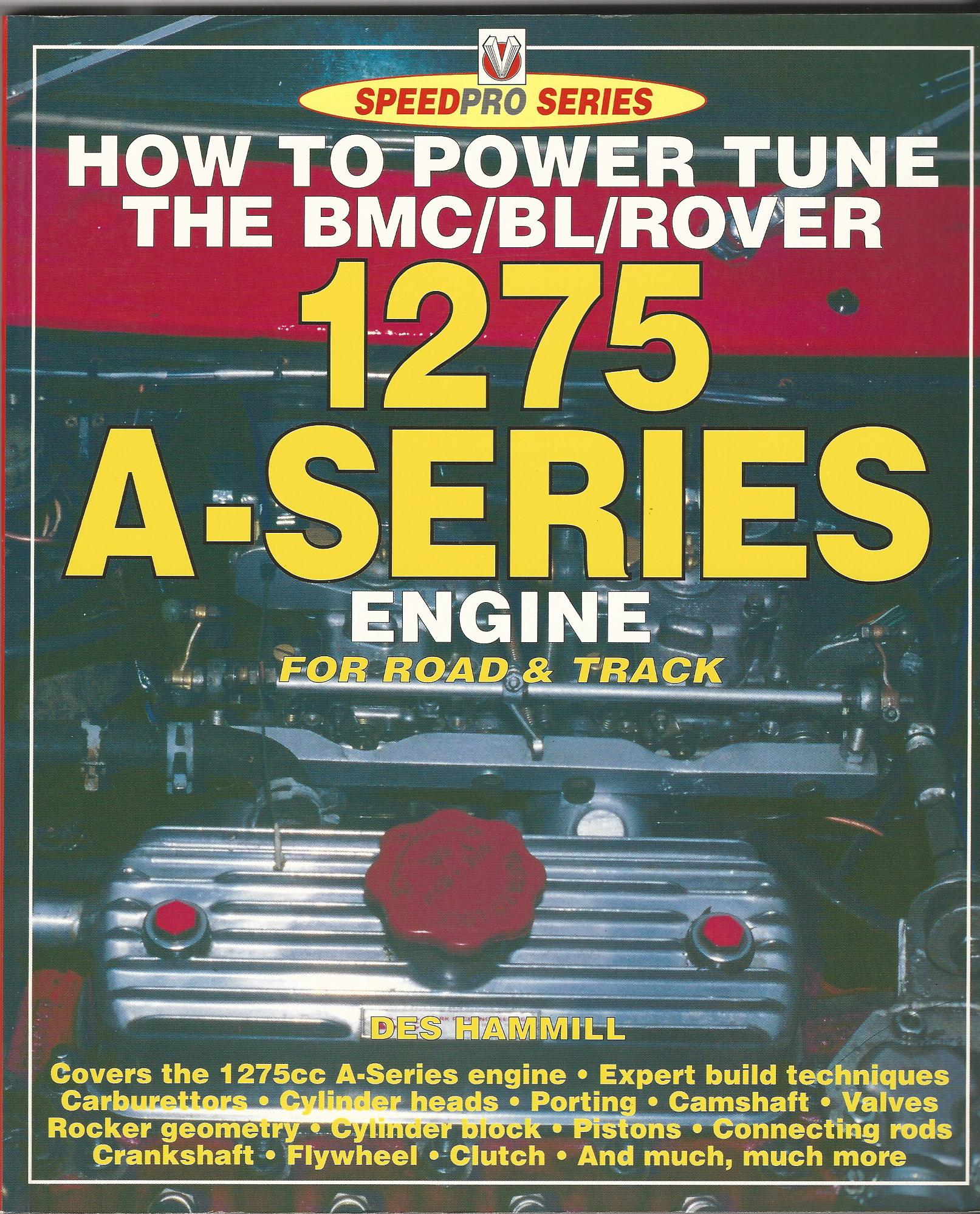 Image for How to Power Tune BMC/Rover A-Series Engines (Speedpro Series) Engine for Road and Track.