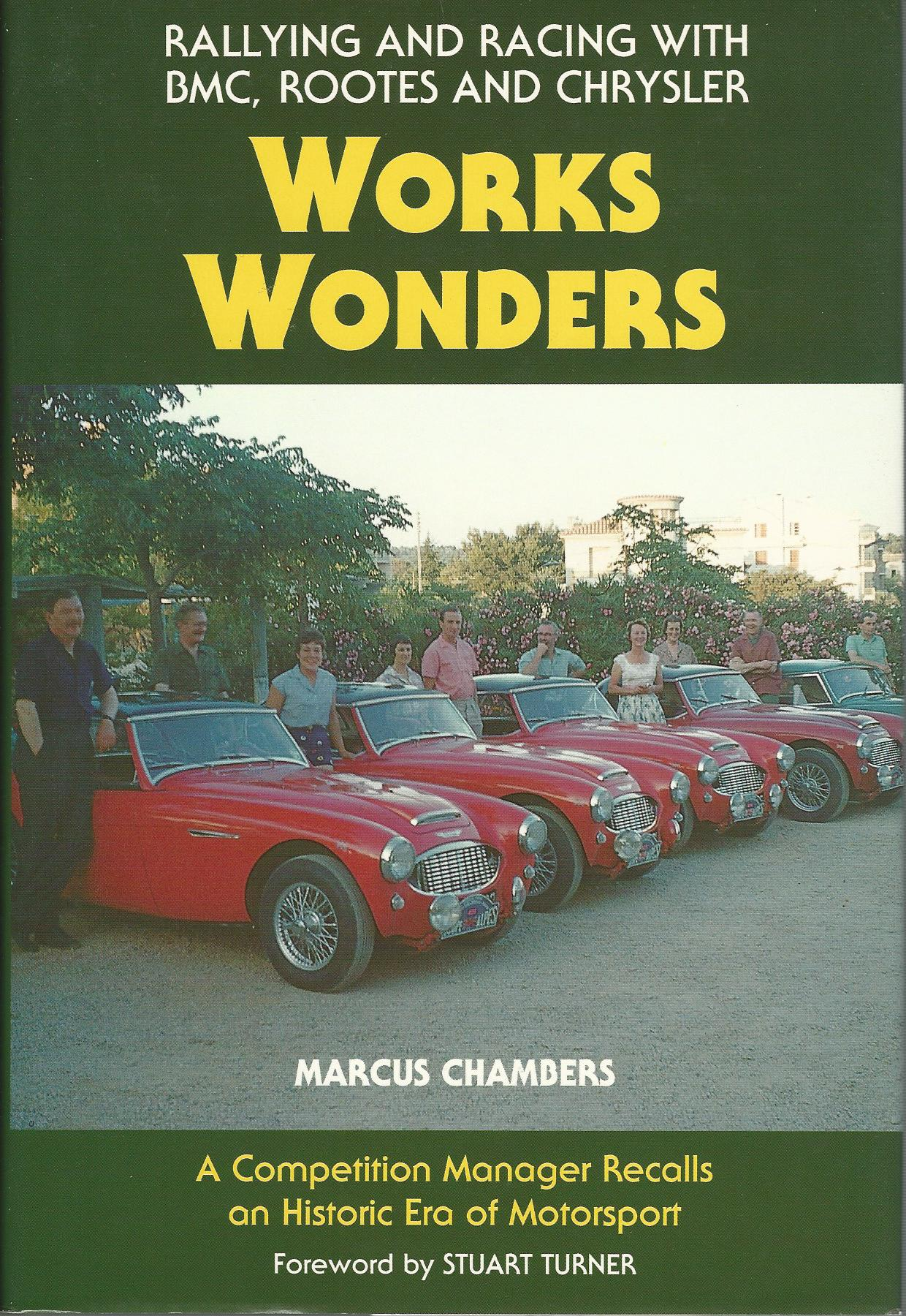 Image for Works Wonders Rallying and Racing With BMC, Rootes and Chrysler (Motor sport)