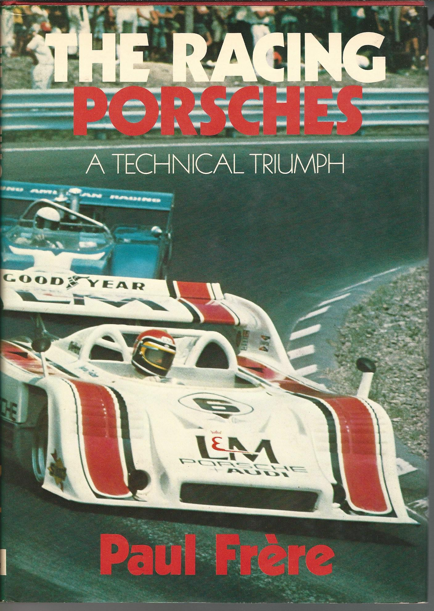 Image for Racing Porsches: A Technical Triumph.