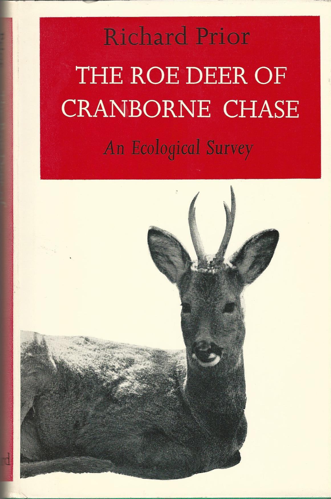 Image for The Roe Deer of Cranborne Chase: An Ecological Survey.