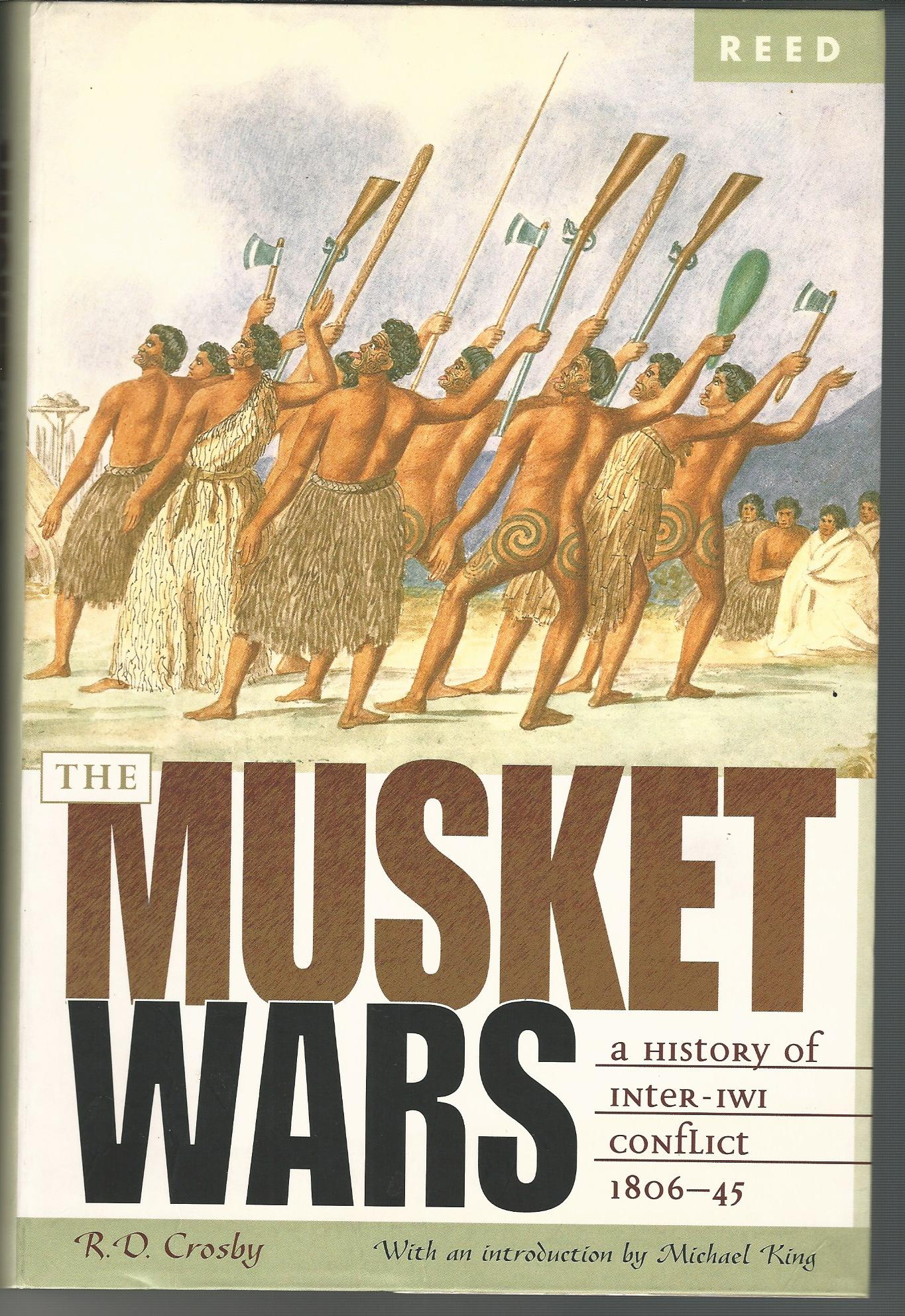 Image for The Musket Wars: A History of Inter-Iwi Conflict 1806-45.