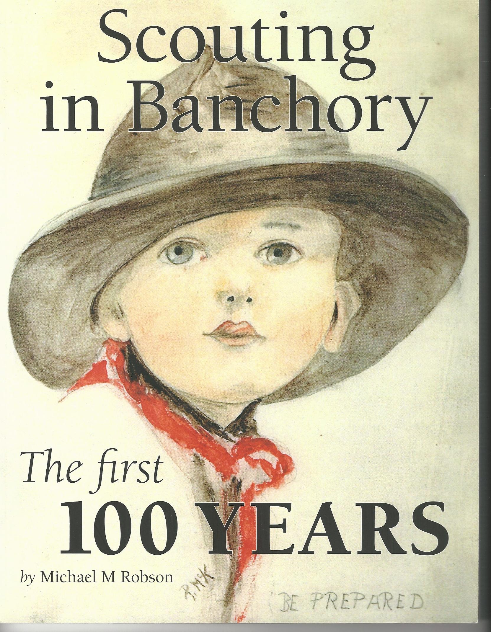 Image for Scouting In Banchory: The First 100 Years.