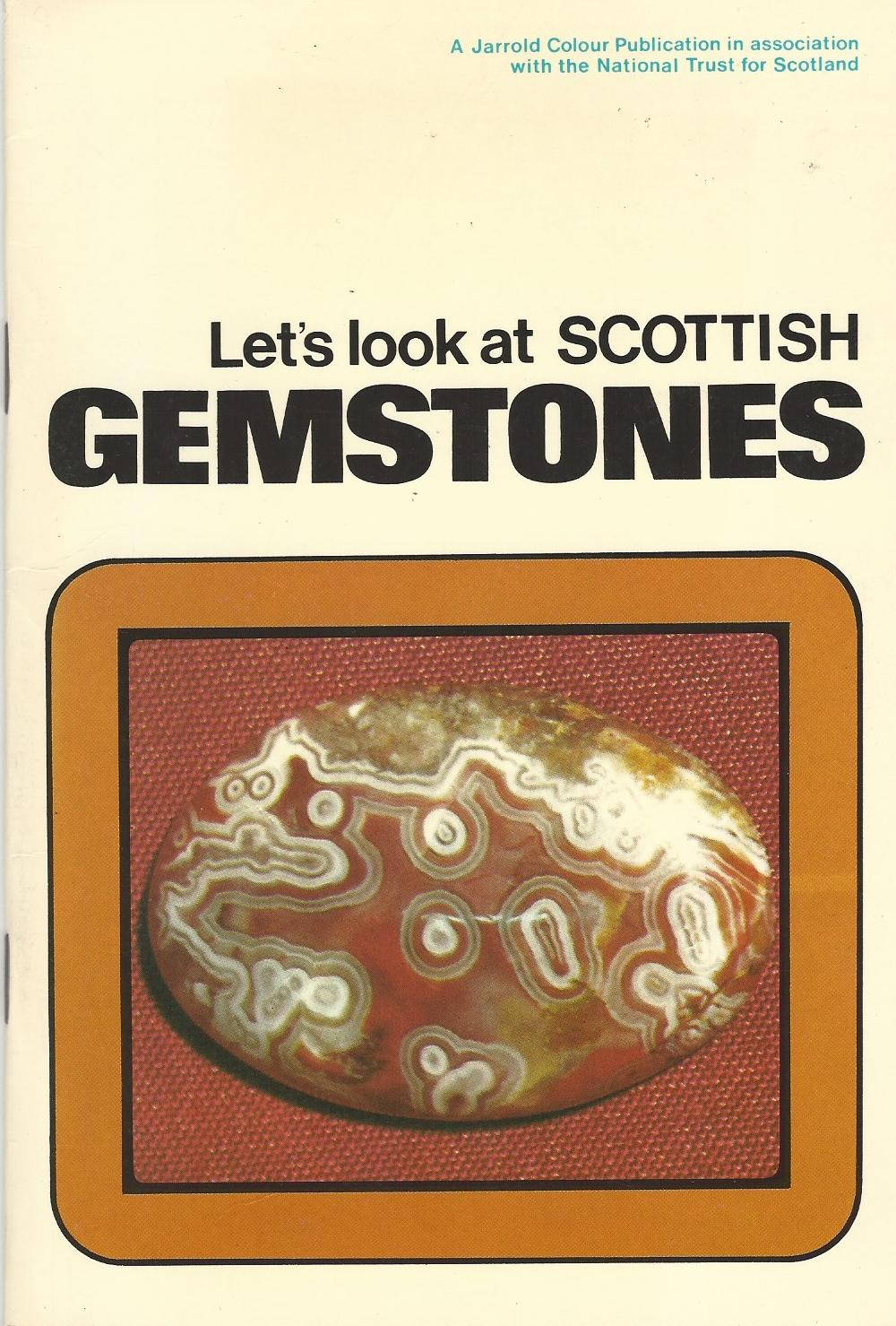 Image for Let's Look at Scottish Gemstones.