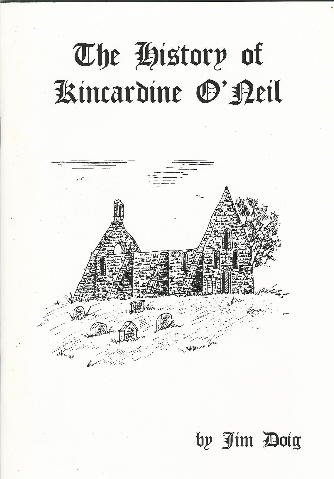 Image for The History of Kincardine O'Neil.