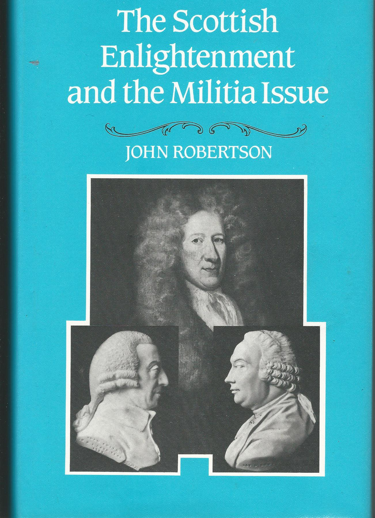 Image for Scottish Enlightenment and the Militia Issue.