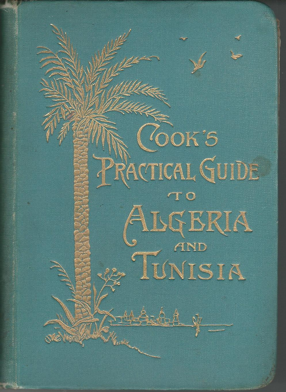 Image for Cook's Practical Guide to Algeria and Tunisia.