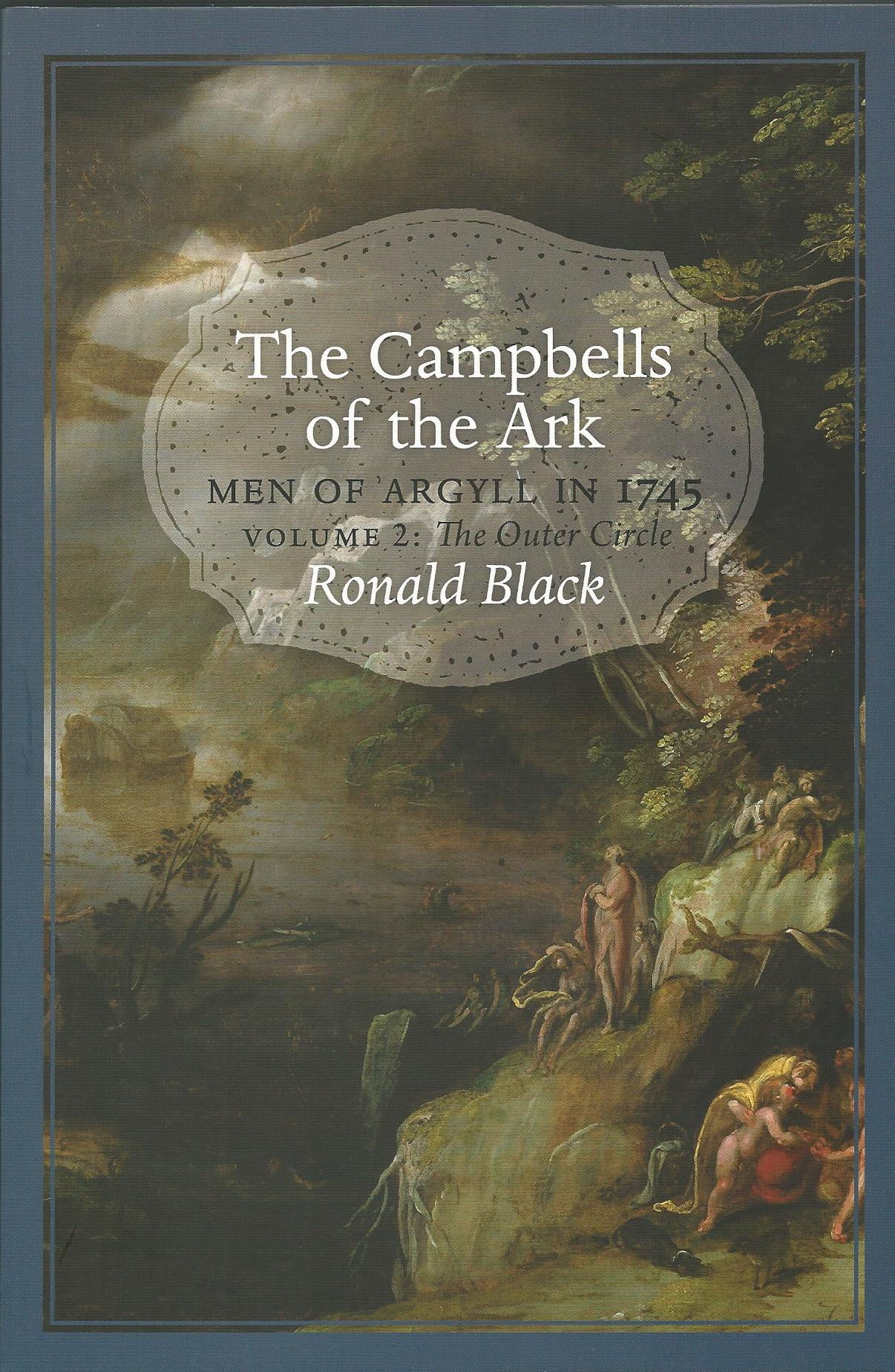 Image for The Campbells of the Ark: Men of Argyll in 1745 - The Inner Circle & The Outer Circle - 2 Volumes Complete