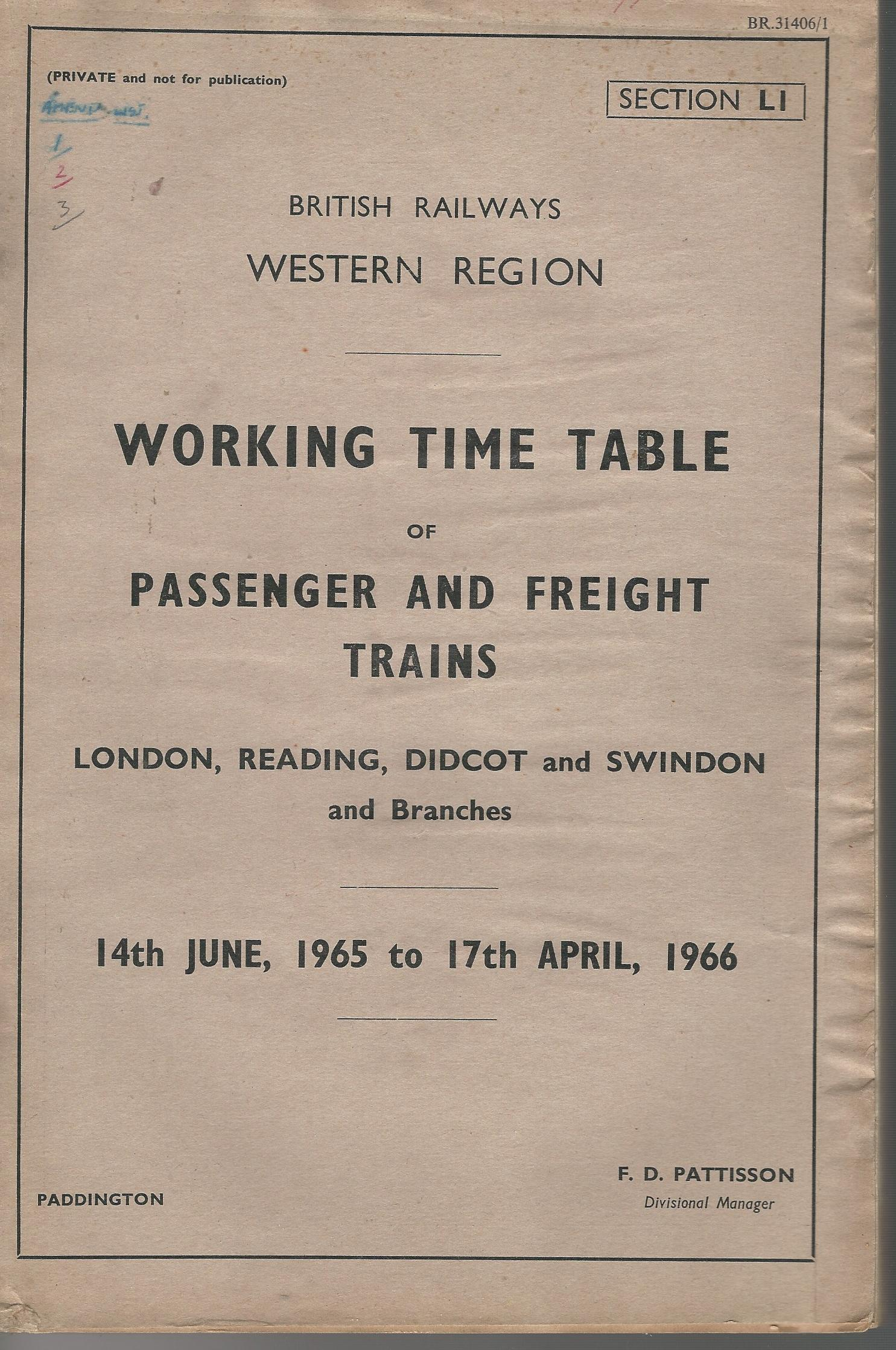 Image for British Railways Western Region: Working Time Table of Passenger and Freight Trains: London, Reading Didcot and Swindon and Branches.