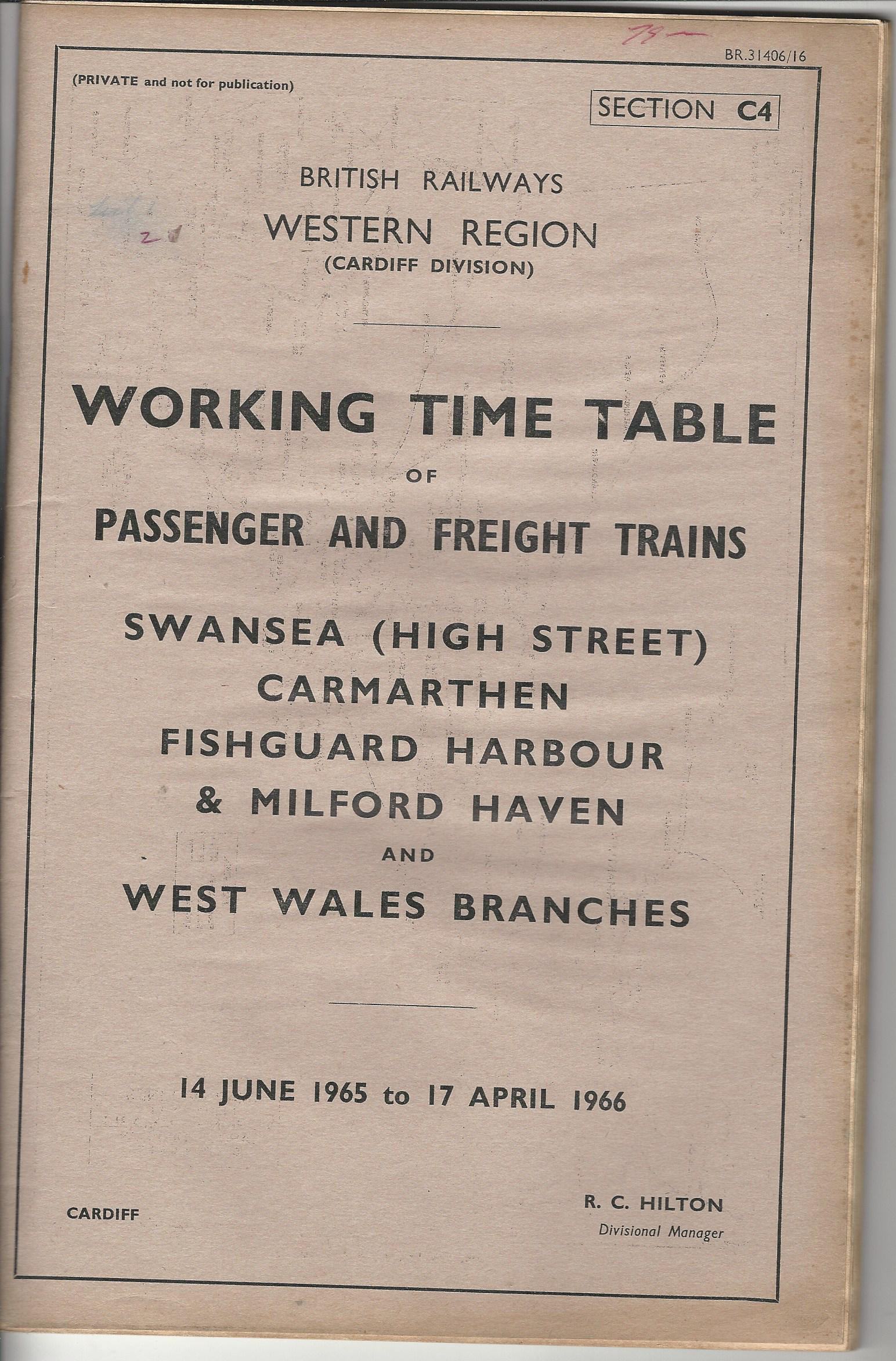 Image for British Railways Western Region: Working Time Table of Passenger and Freight Trains:Swansea (Hight Street) Carmarthen, Fishguard Harbour & Milford Haven and West Wales Branches.