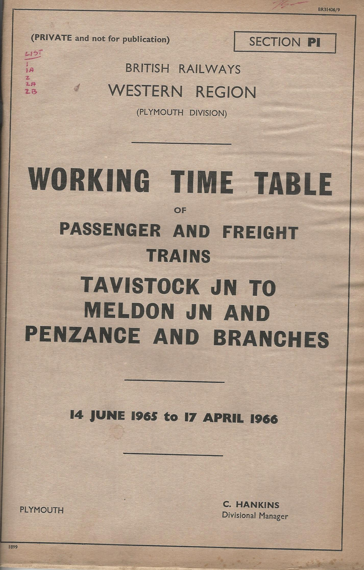 Image for British Railways Western Region: Working Time Table of Passenger and Freight Trains: Tavistock JN to Meldon JN and Penzance and branches.