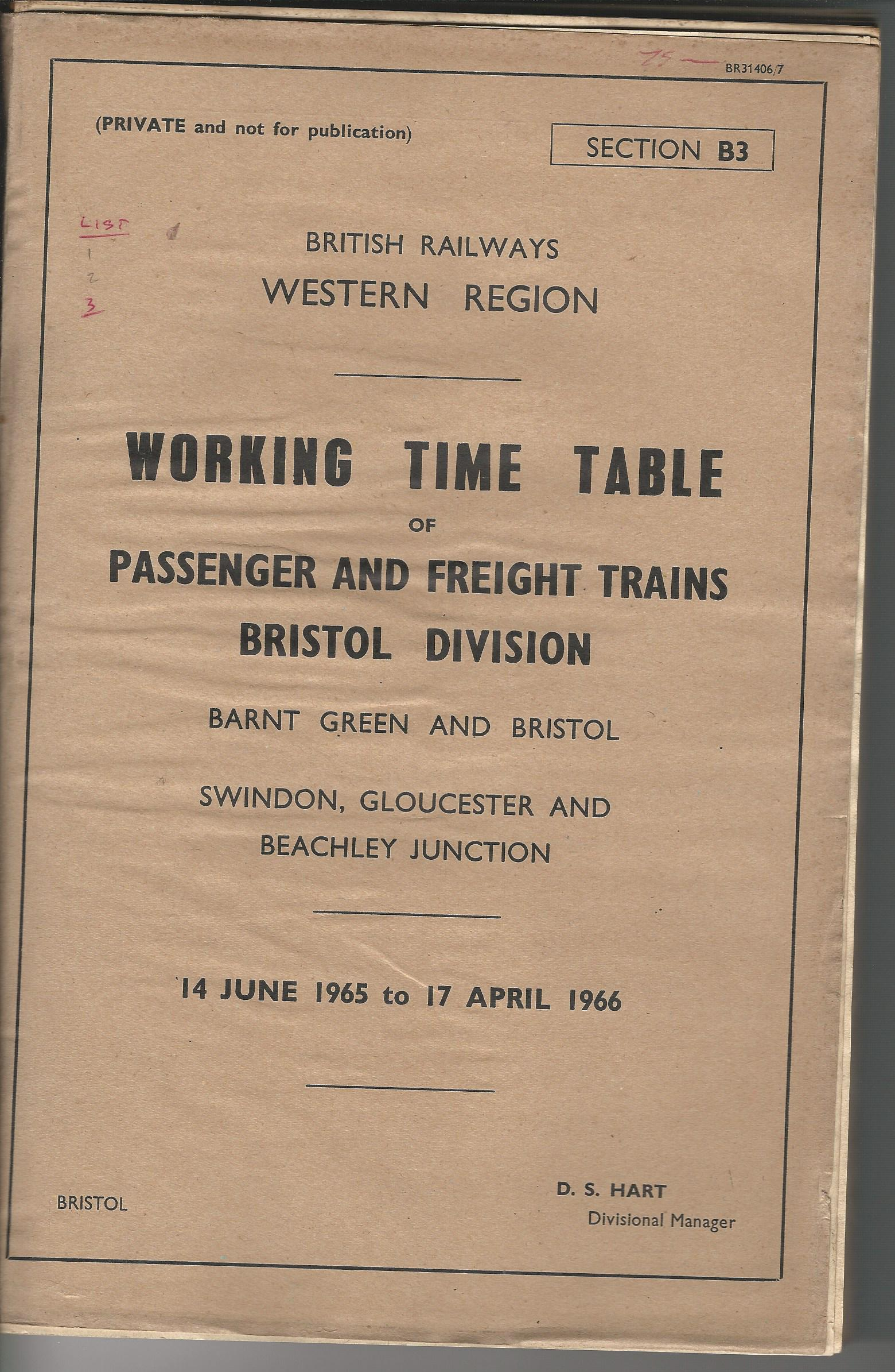 Image for British Railways Western Region: Working Time Table of Passenger and Freight Trains: Bristol Division: Barnt Green and Bristol, Swindon, Gloucester and Beachley JN.