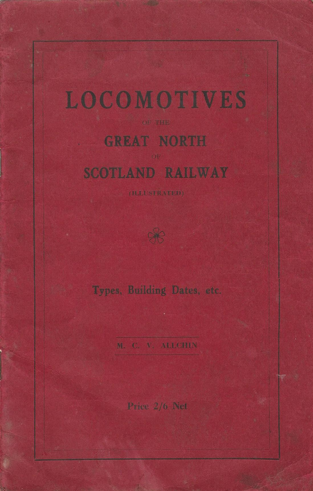 Image for Locomotives of the Great North of Scotland Railway: Types, Building Dates, etc.