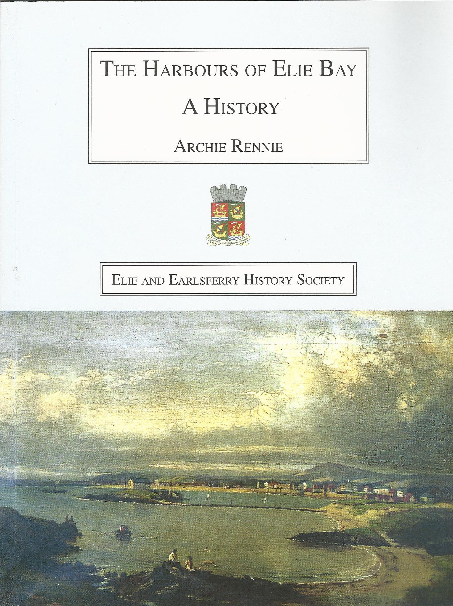 Image for The Harbours of Elie Bay: A History