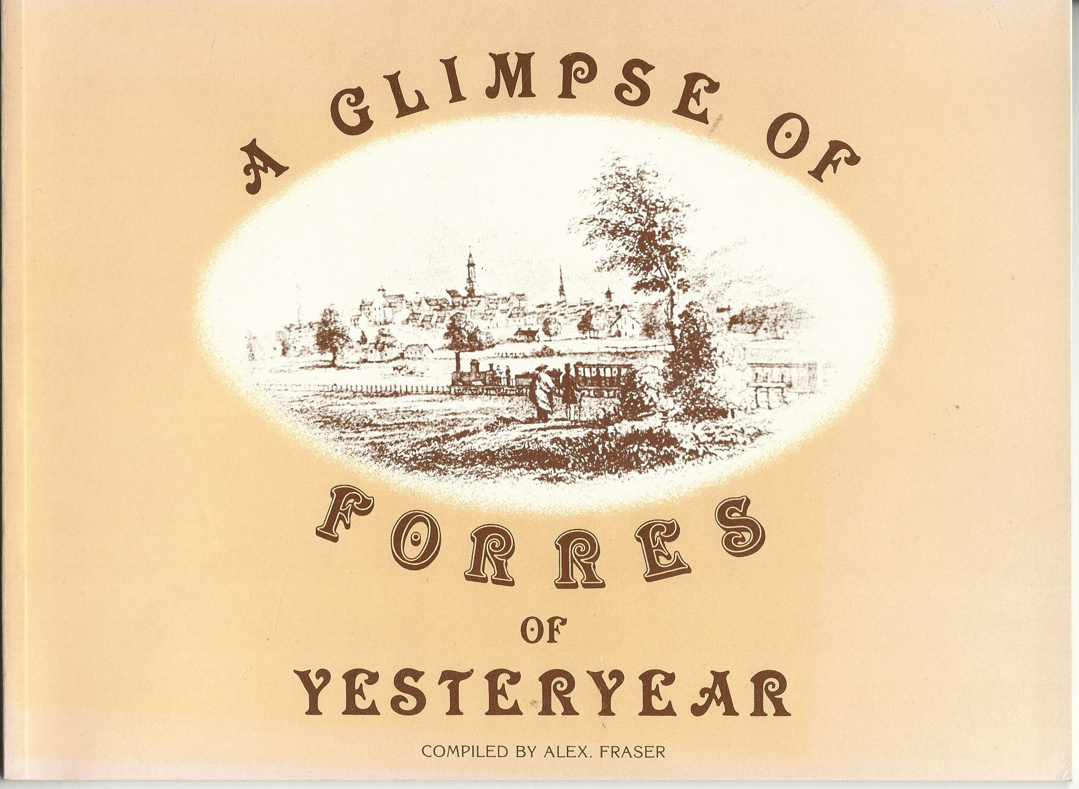 Image for A Glimpse of Forres of Yesteryear.