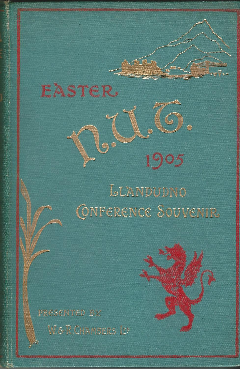 Image for The National Union of Teachers' Souvenir and Guide of the Llandudno Conference, Easter 1905