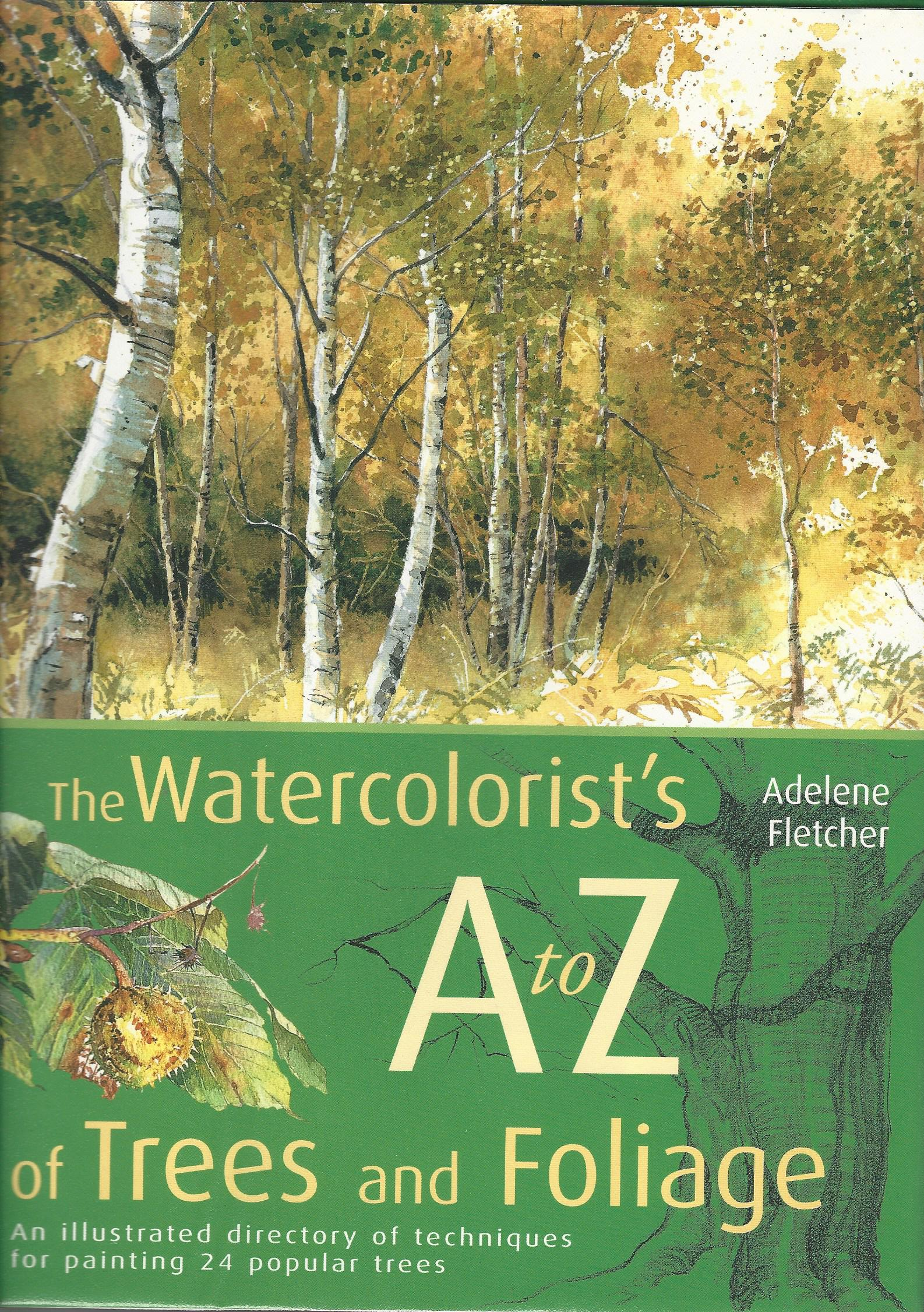 Image for Watercolorist's A to Z of Trees and Foliage.