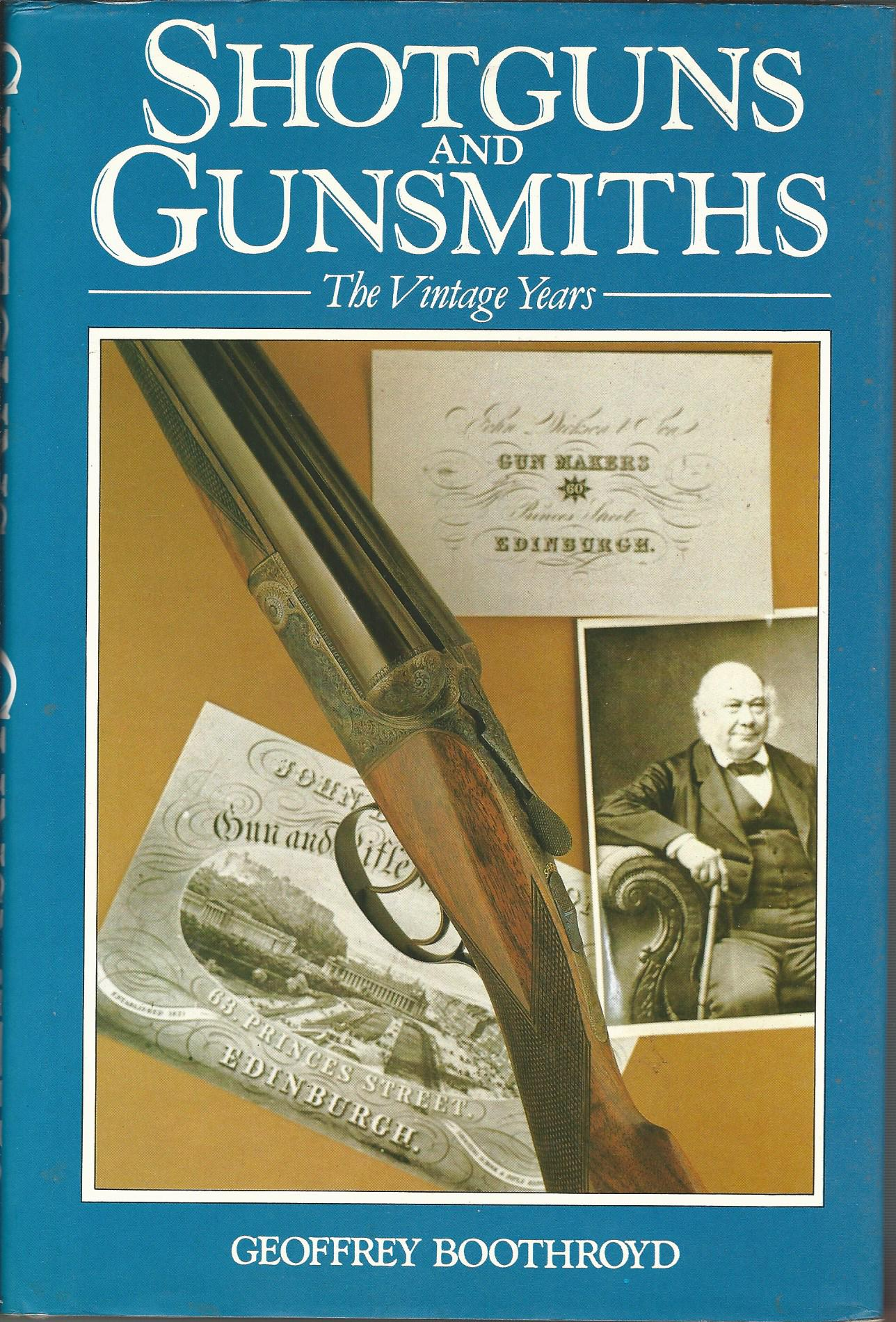 Image for Shotguns and Gunsmiths: The Vintage Years