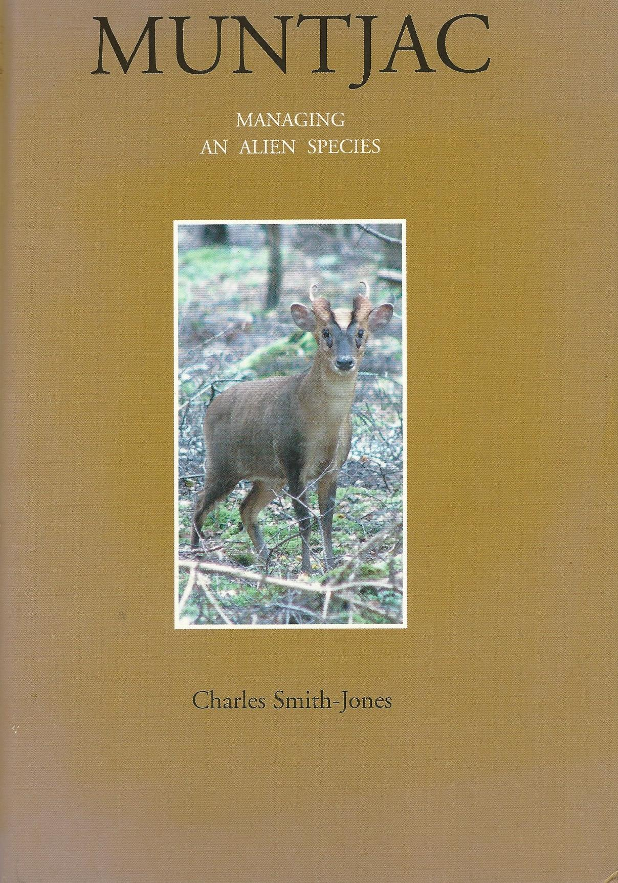Image for Muntjac: Managing an Alien Species.