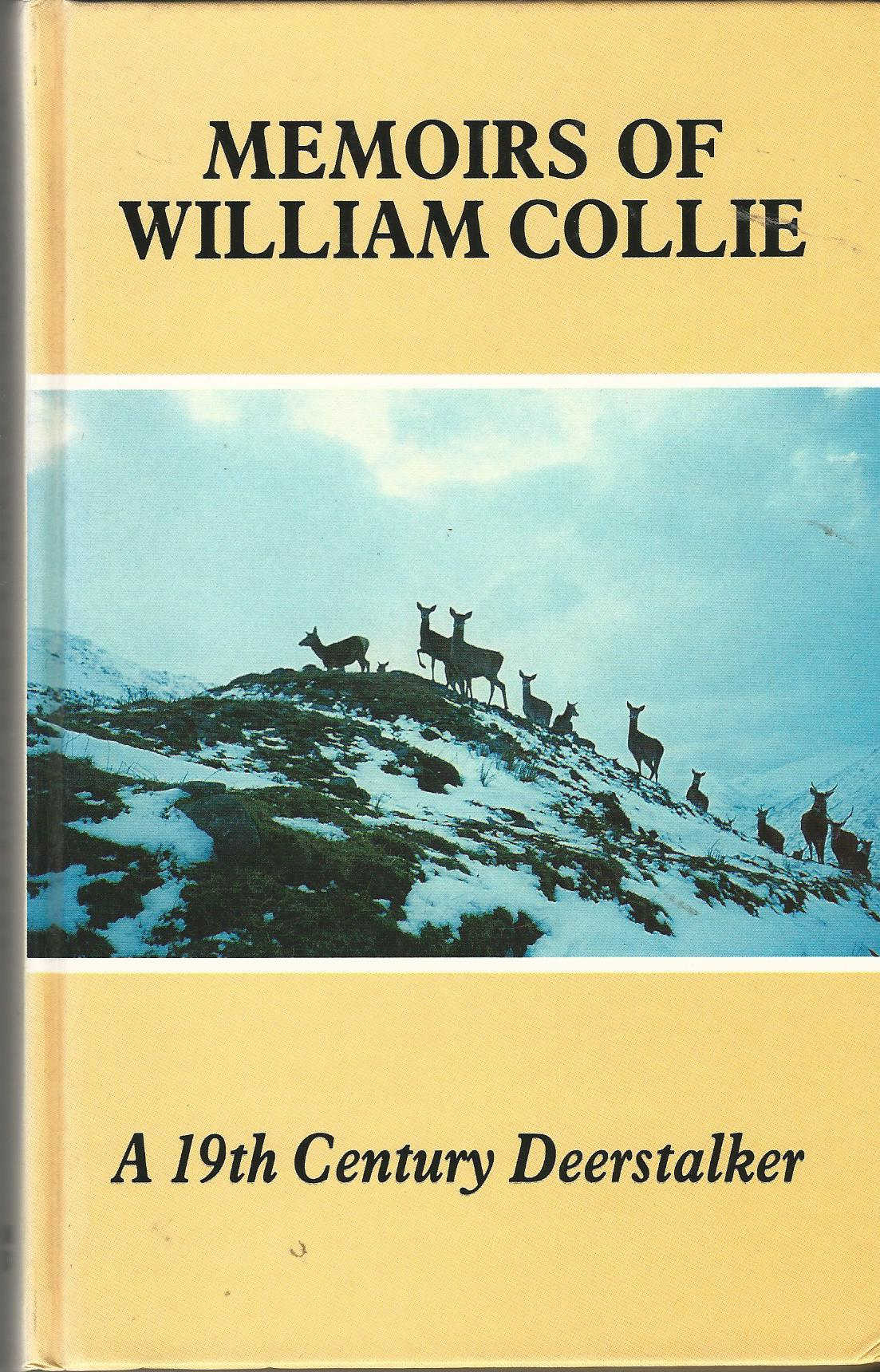 Image for Memoirs of William Collie: A 19th Century Deerstalker