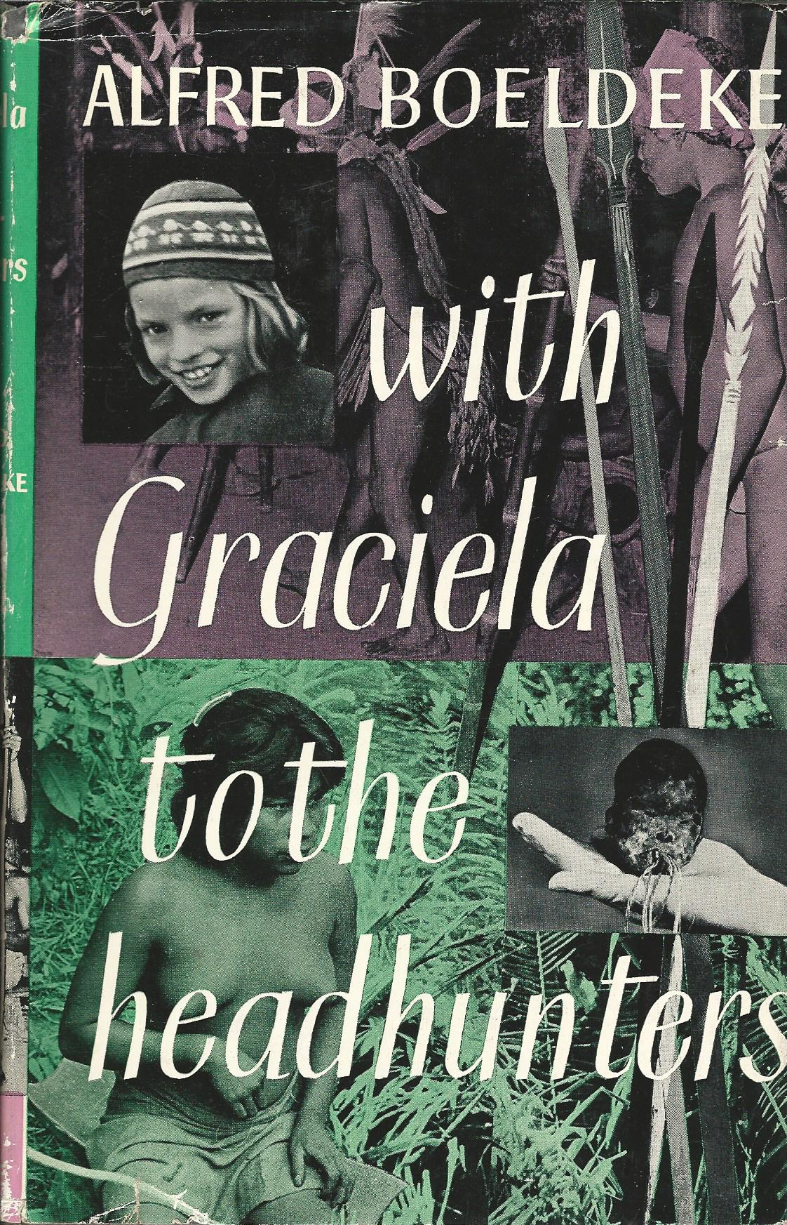 Image for With Graciela to the Headhunters.