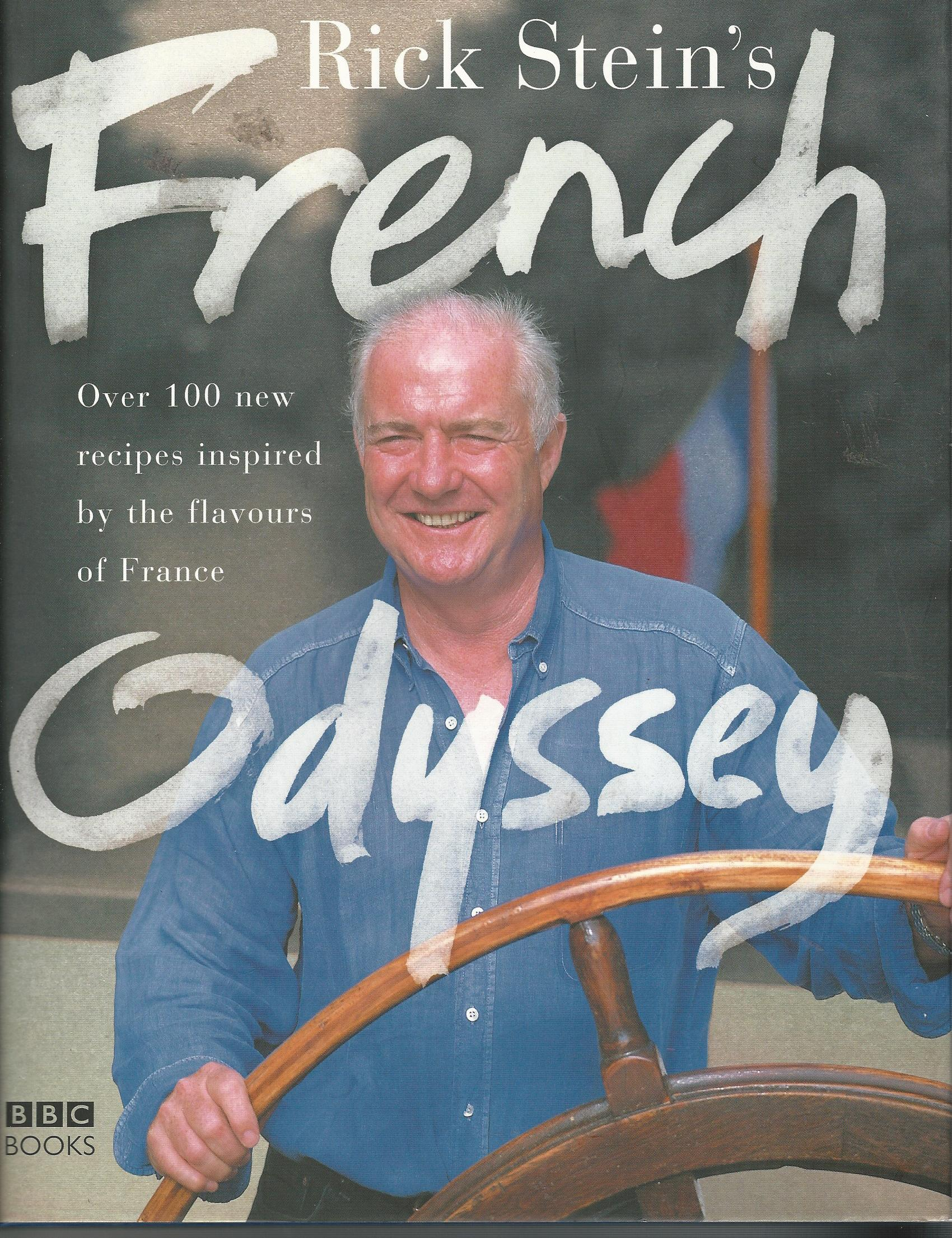 Image for Rick Stein's French Odyssey: Over 100 New Recipes Inspired by the Flavours of France