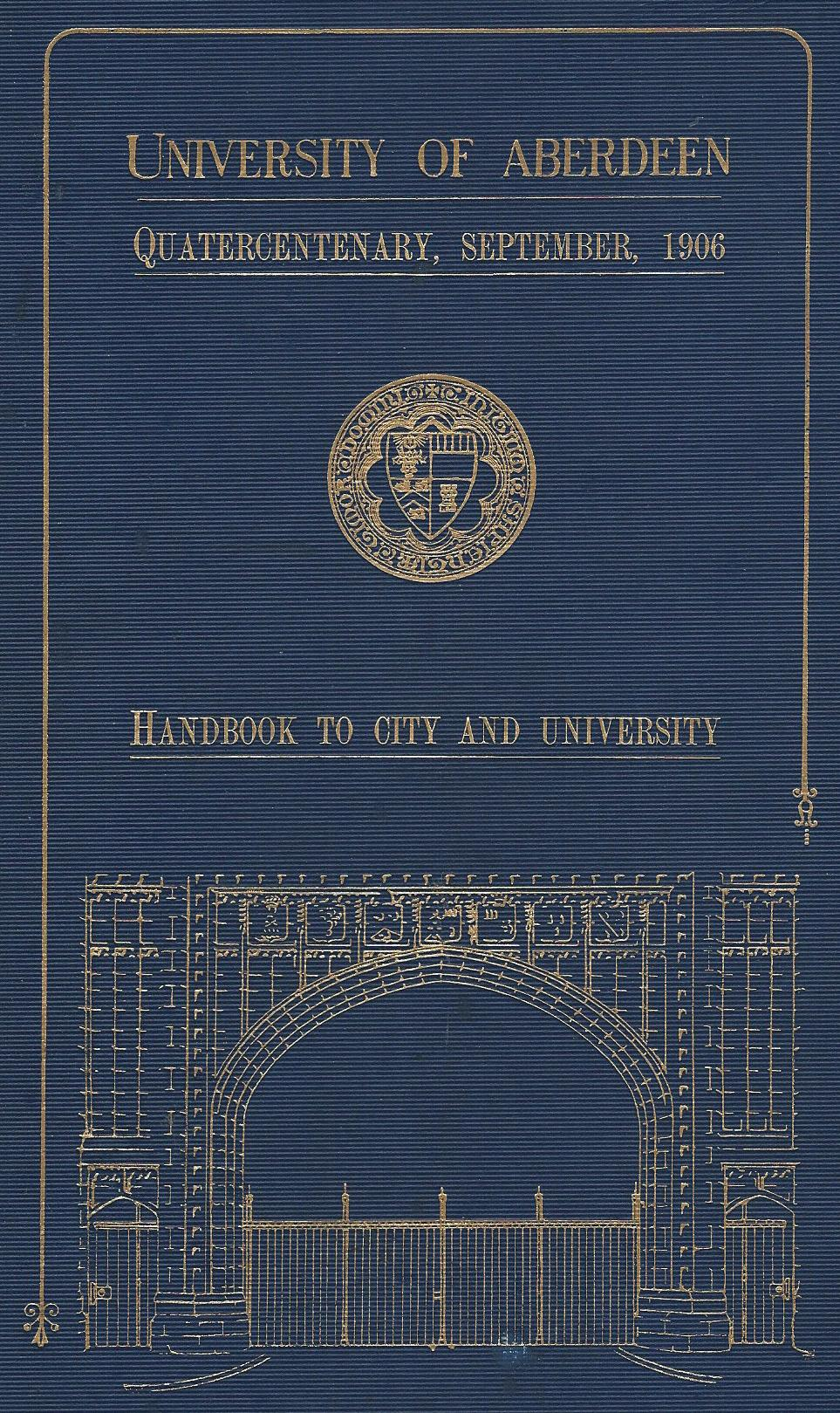 Image for University of Aberdeen: Quartercentenary, Sept 1906. Handbook to City and University.